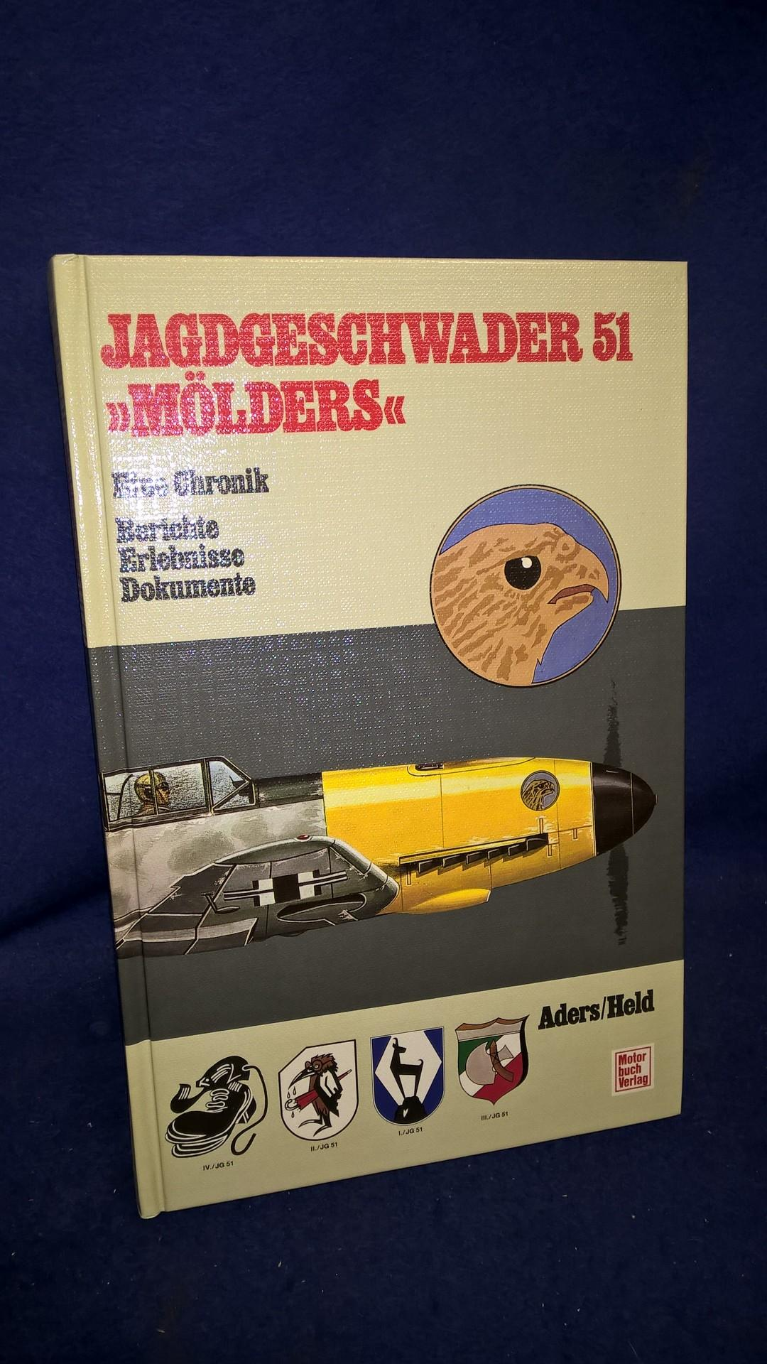 Jagdgeschwader 51 'Mölders'. Eine Chronik. Berichte, Erlebnisse, Dokumente.
