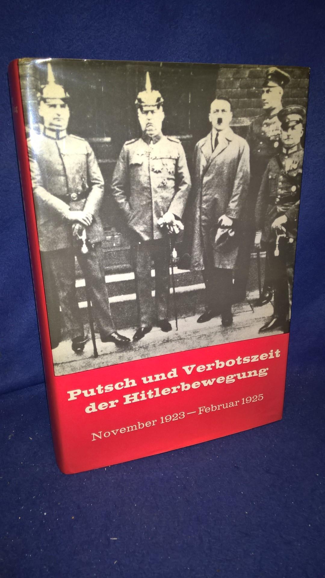 Putsch und Verbotszeit der Hitlerbewegung November 1923 -Februar 1925