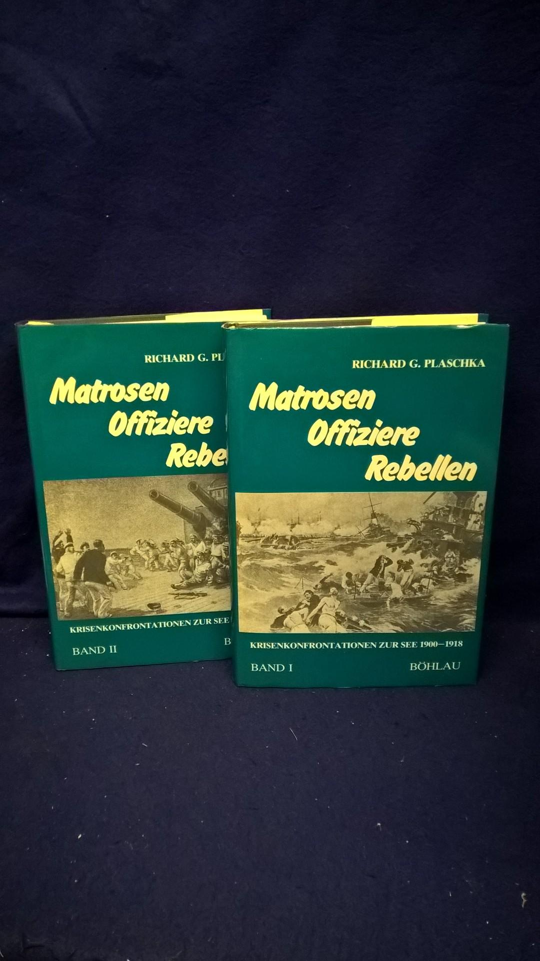 Matrosen Offiziere Rebellen. Krisenkonfrontationen zur See 1900 - 1918. Band 1+2, so komplett!