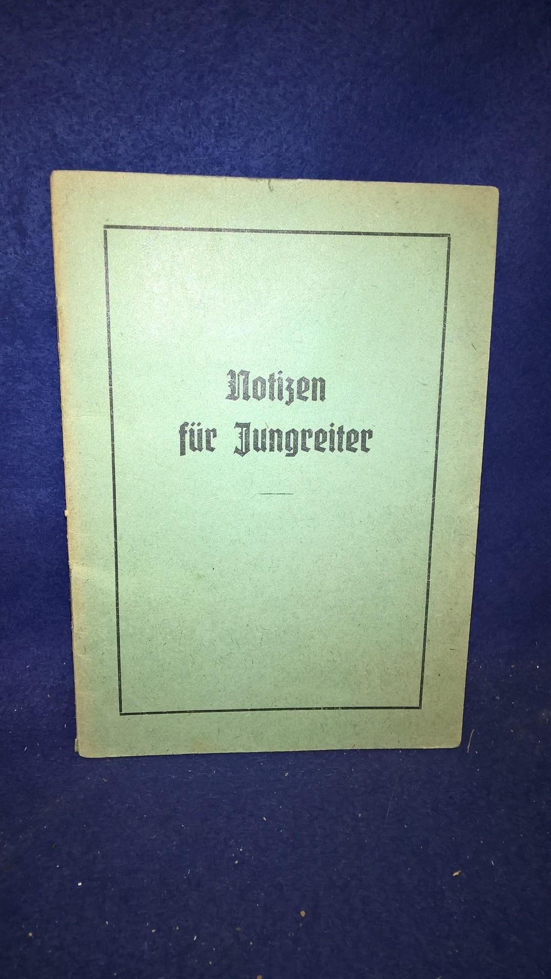 Notizen für Jungreiter. SA-Reitersturm 13/34.