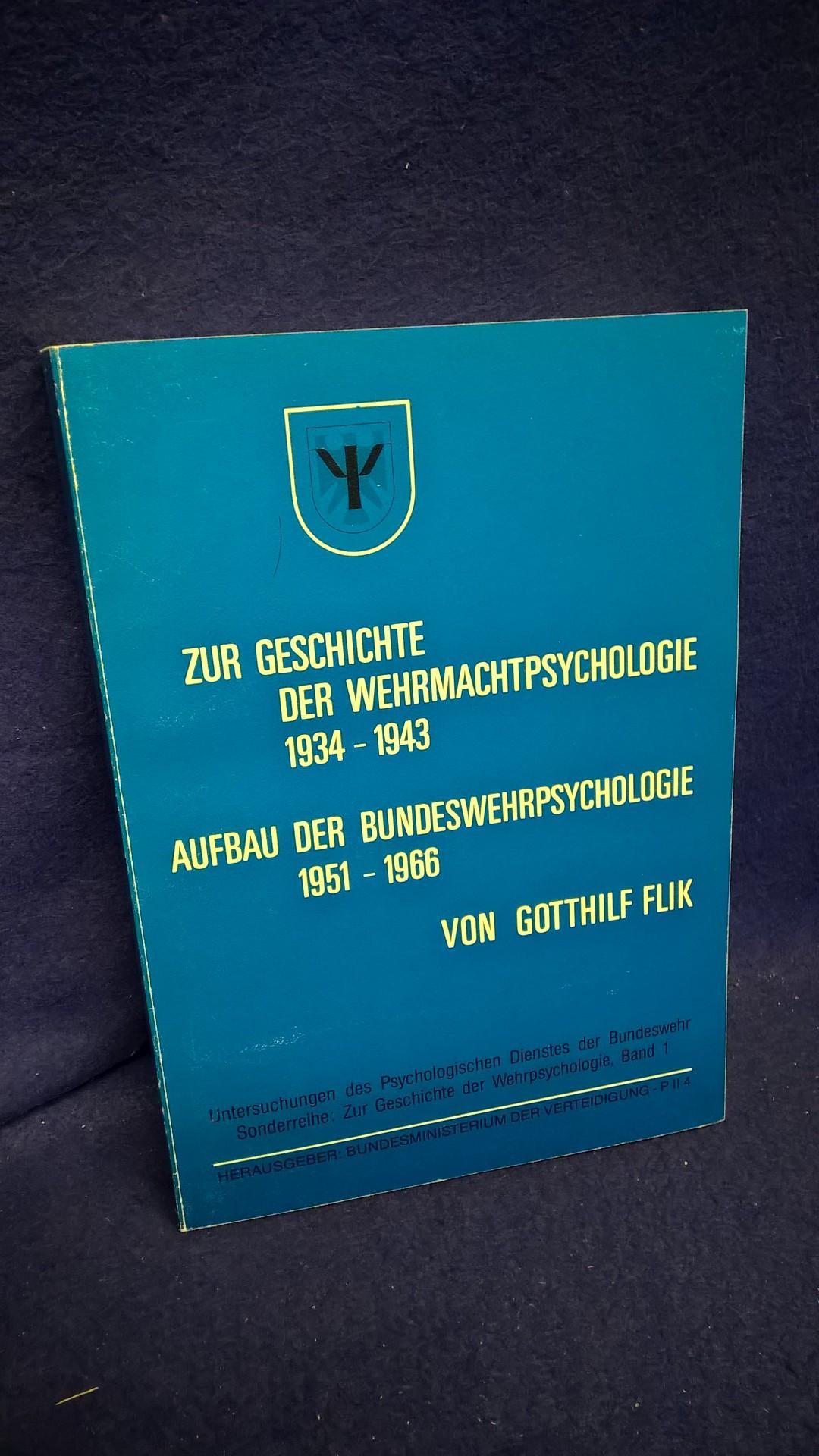 Zur Geschichte der Wehrmachtpsychologie 1934 - 1943. Aufbau der Bundeswehrpsychologie 1951 - 1966 (1988).