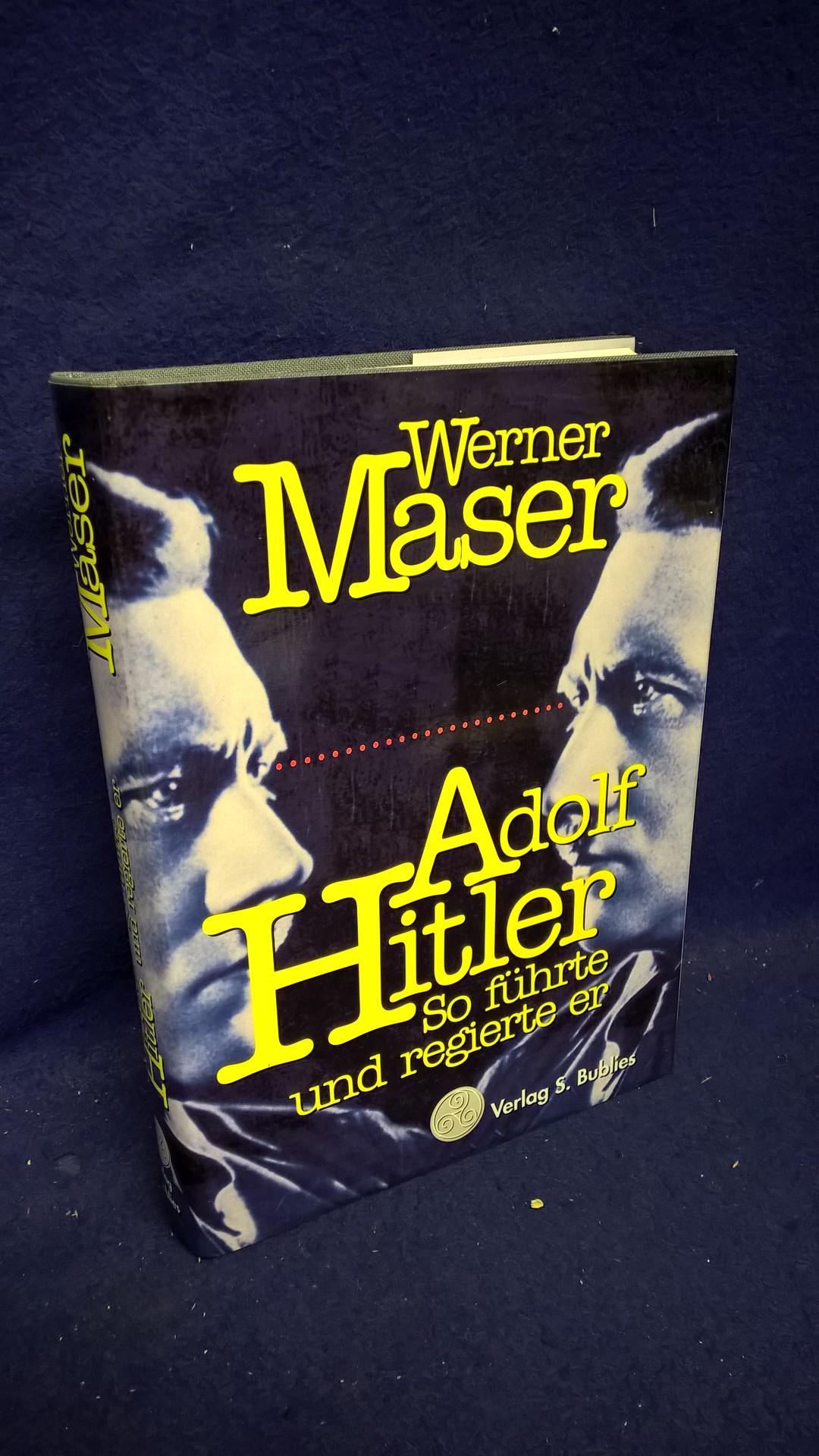Adolf Hitler - So führte und regierte er