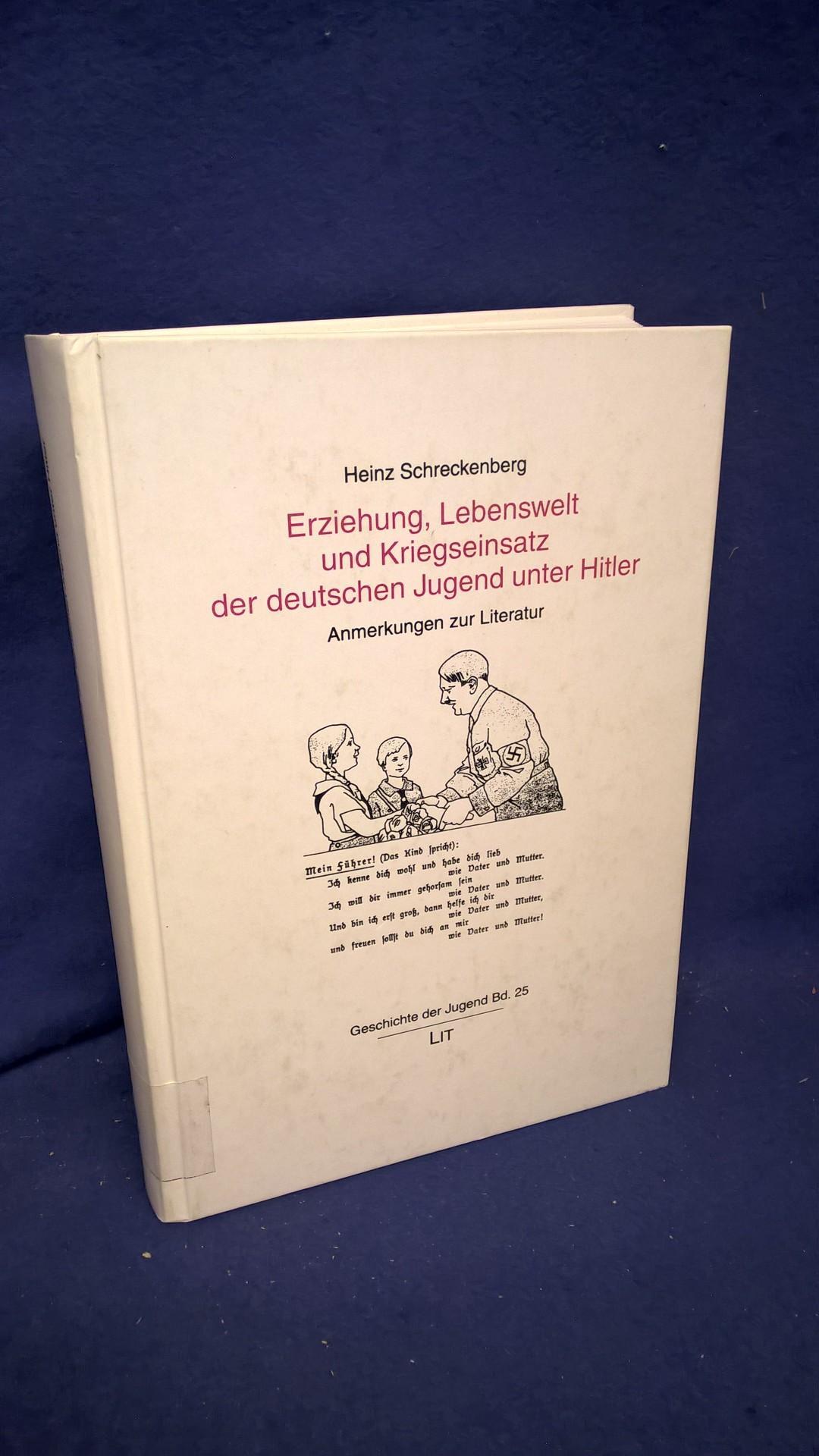Erziehung, Lebenswelt und Kriegseinsatz der deutschen Jugend unter Hitler