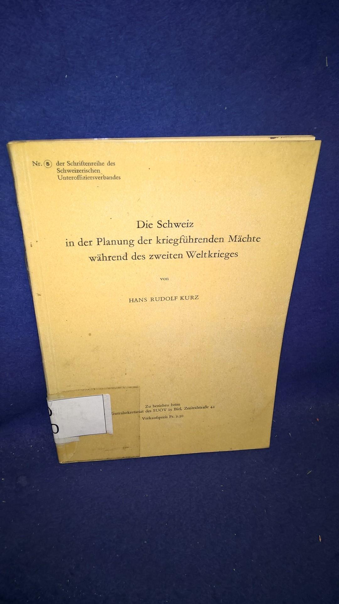 Die Schweiz in der Planung der kriegführenden Mächte während des zweiten Weltkrieges.