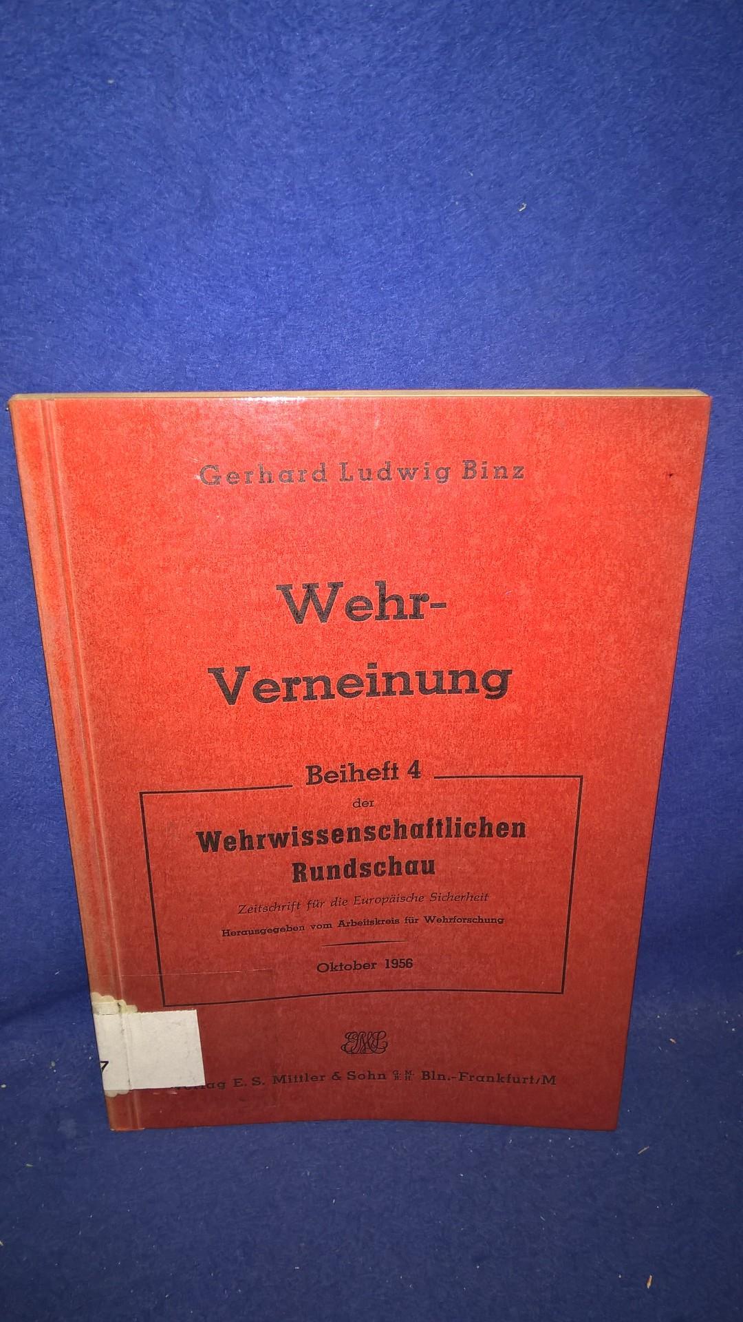 Wehr-Verneinung / Wehrverneinung. Eine Studie über ihre Entstehung und ihre Erscheinungsformen.