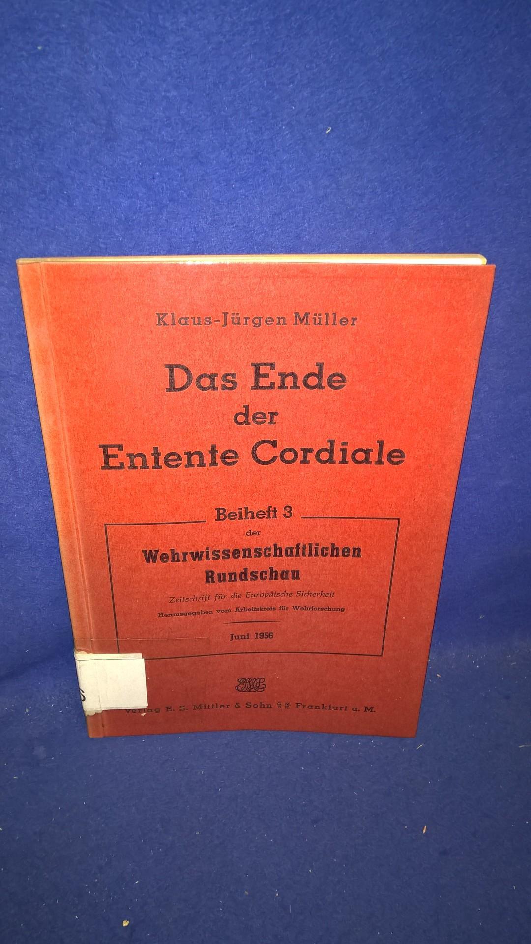 Das Ende der Entente Cordiale. Eine Studie zur Entwicklung der englisch-französischen Beziehungen während des Westfeldzuges 1940