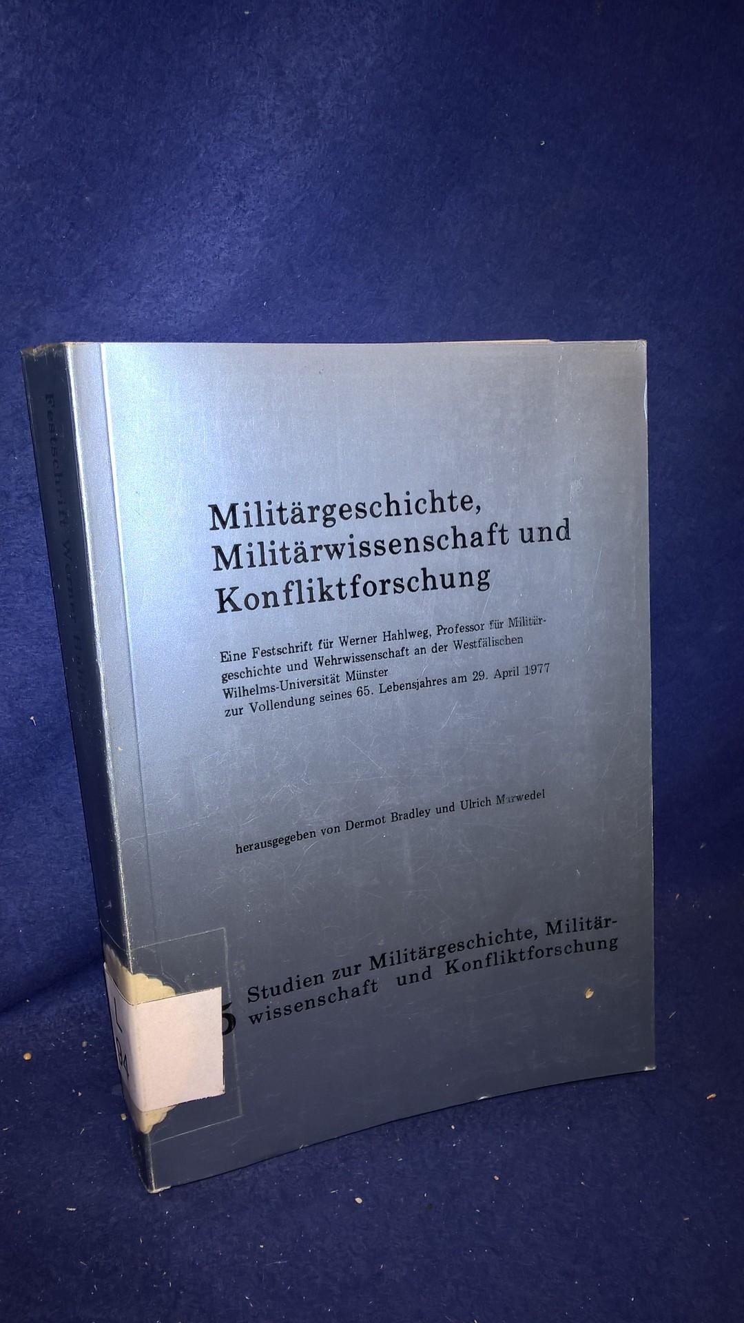 Militärgeschichte, Militärwissenschaft und Konfliktforschung.