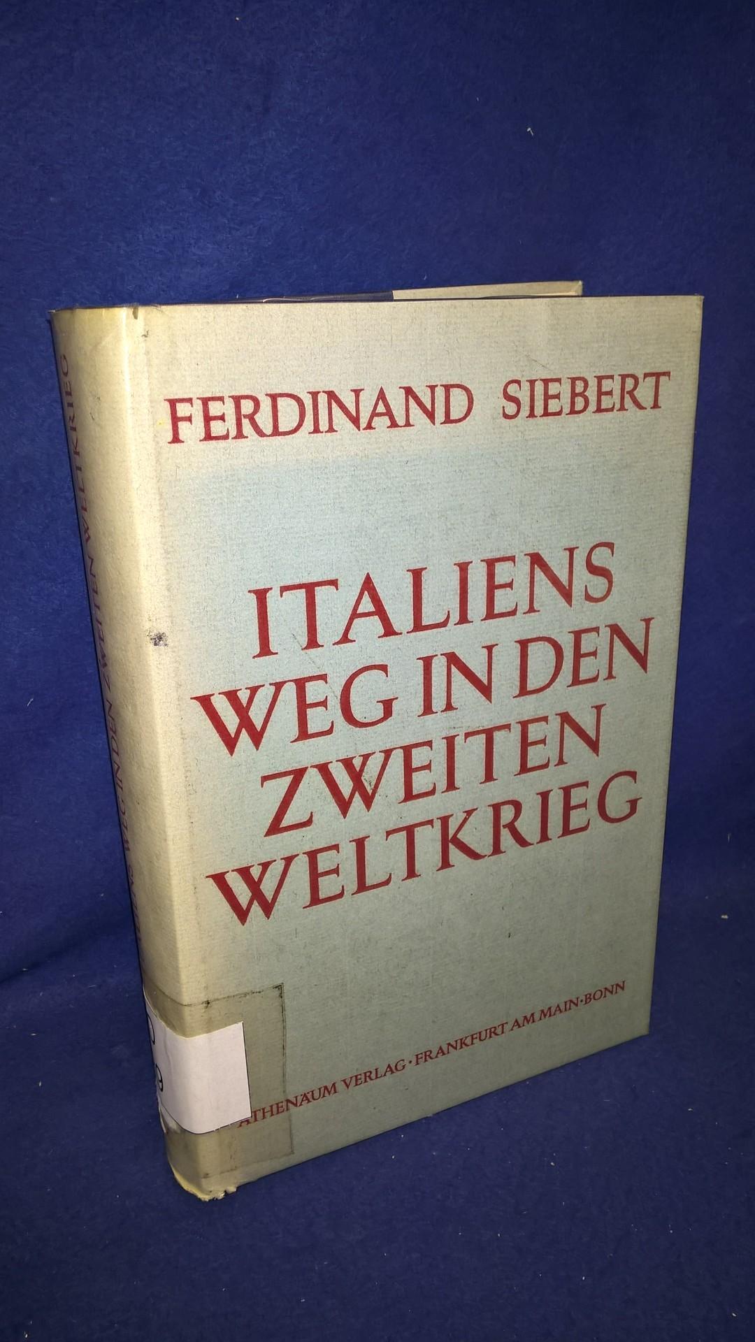 Italiens Weg in den Zweiten Weltkrieg