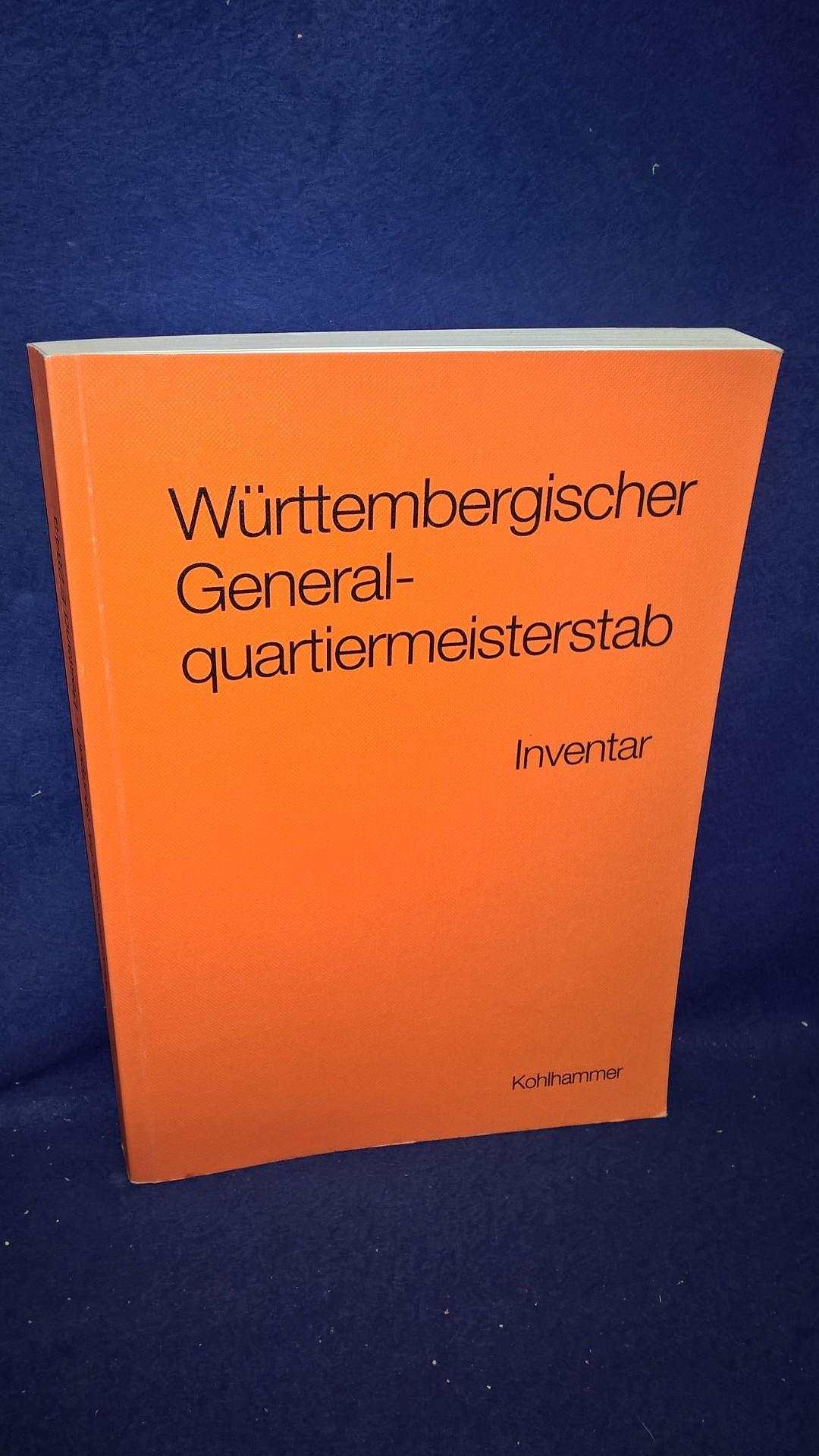 Württembergischer Generalquartiermeisterstab. Inventar des Bestandes E 284a im Hauptstaatsarchiv Stuttgart.
