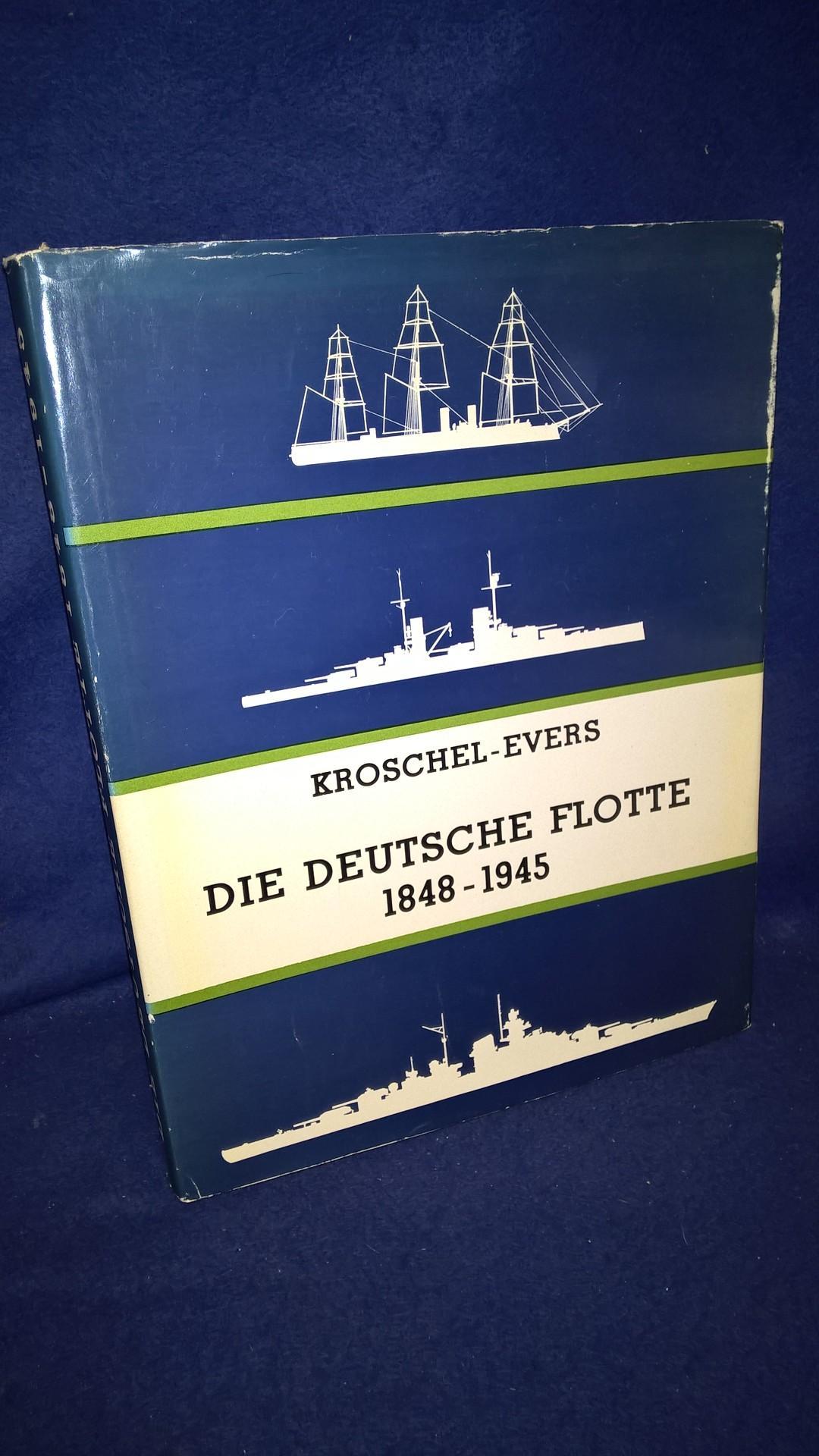 Die Deutsche Flotte 1848-1945