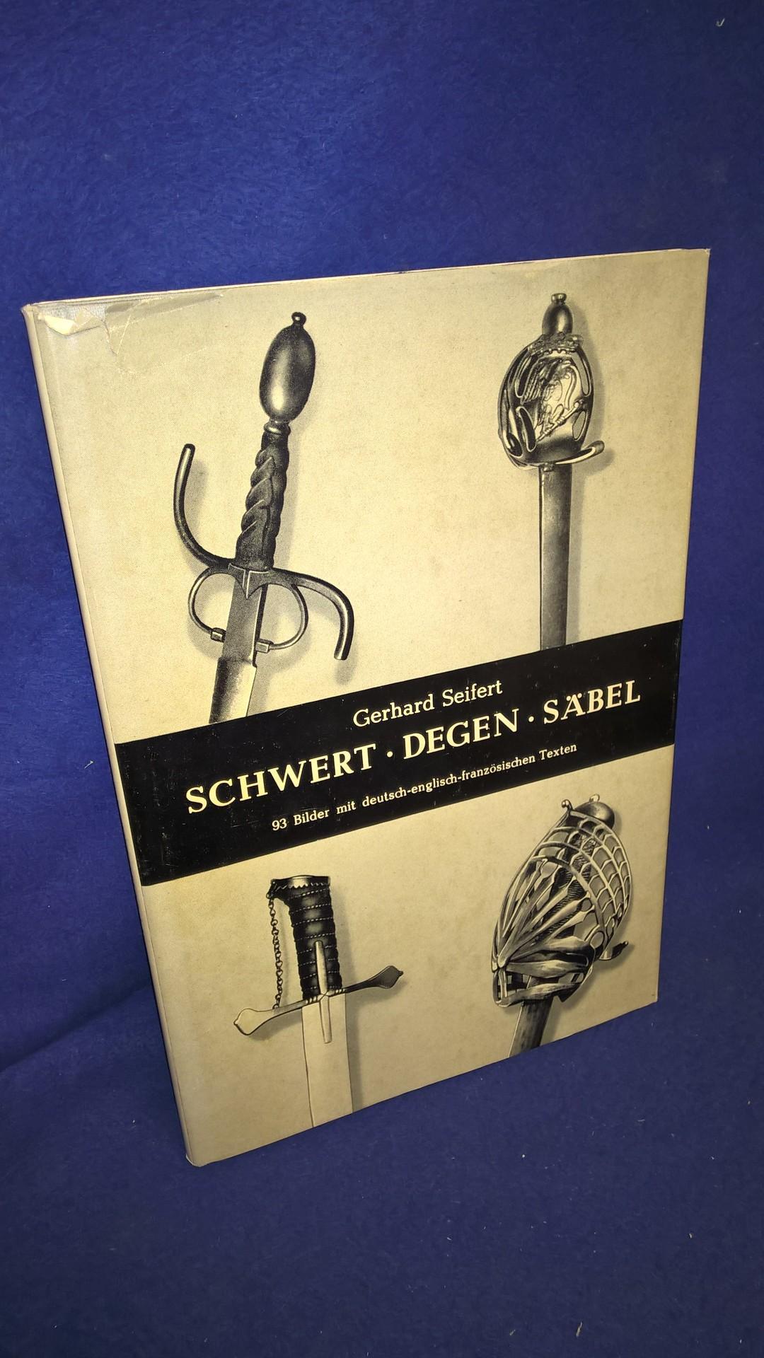 Schwert Degen Säbel. Die Erscheinungsformen der langen Griffwaffen Europas für den Sammler und Liebhaber als Grundriß dargestellt.