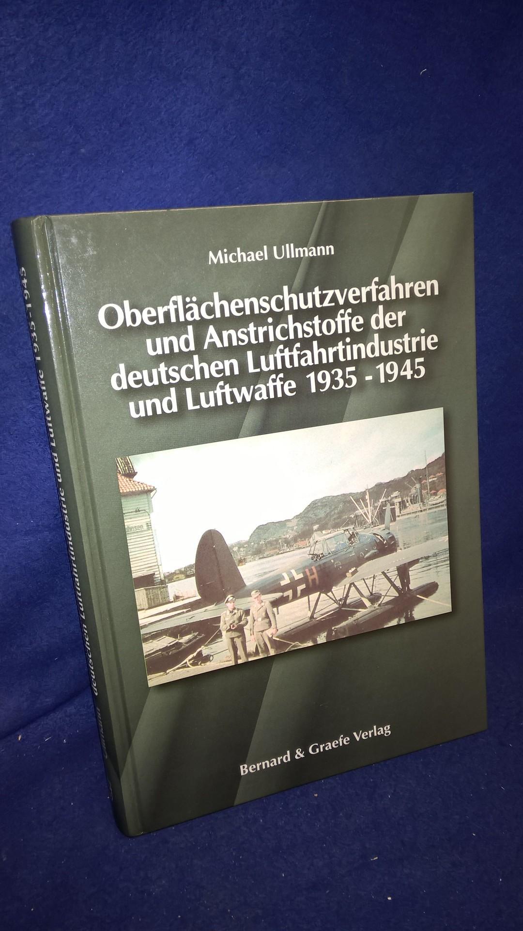 Oberflächenschutzverfahren und Anstrichstoffe der deutschen Luftfahrtindustrie und Luftwaffe 1935-1945.