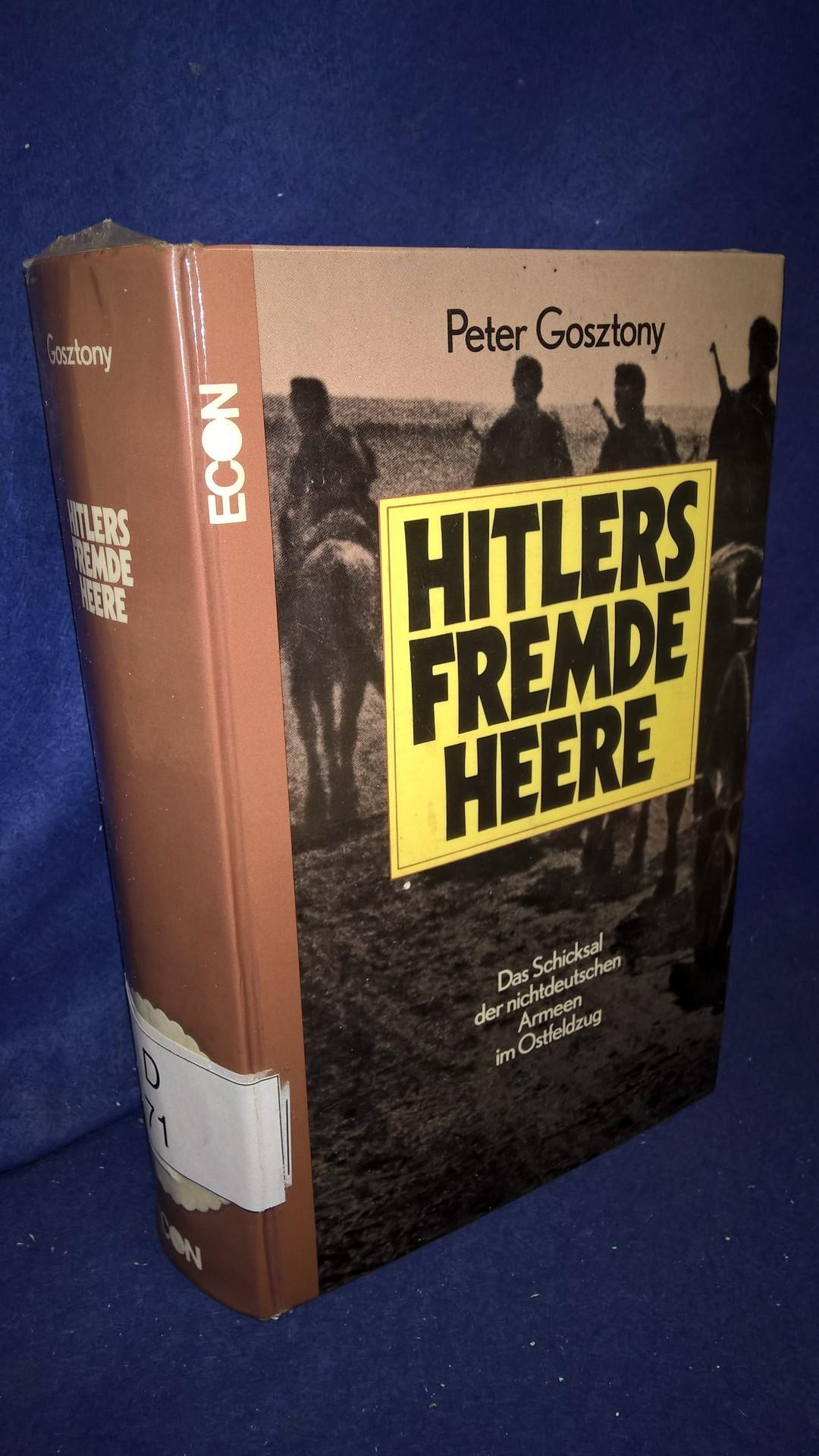 Hitlers Fremde Heere. Das Schicksal der nichtdeutschen Armeen im Ostfeldzug
