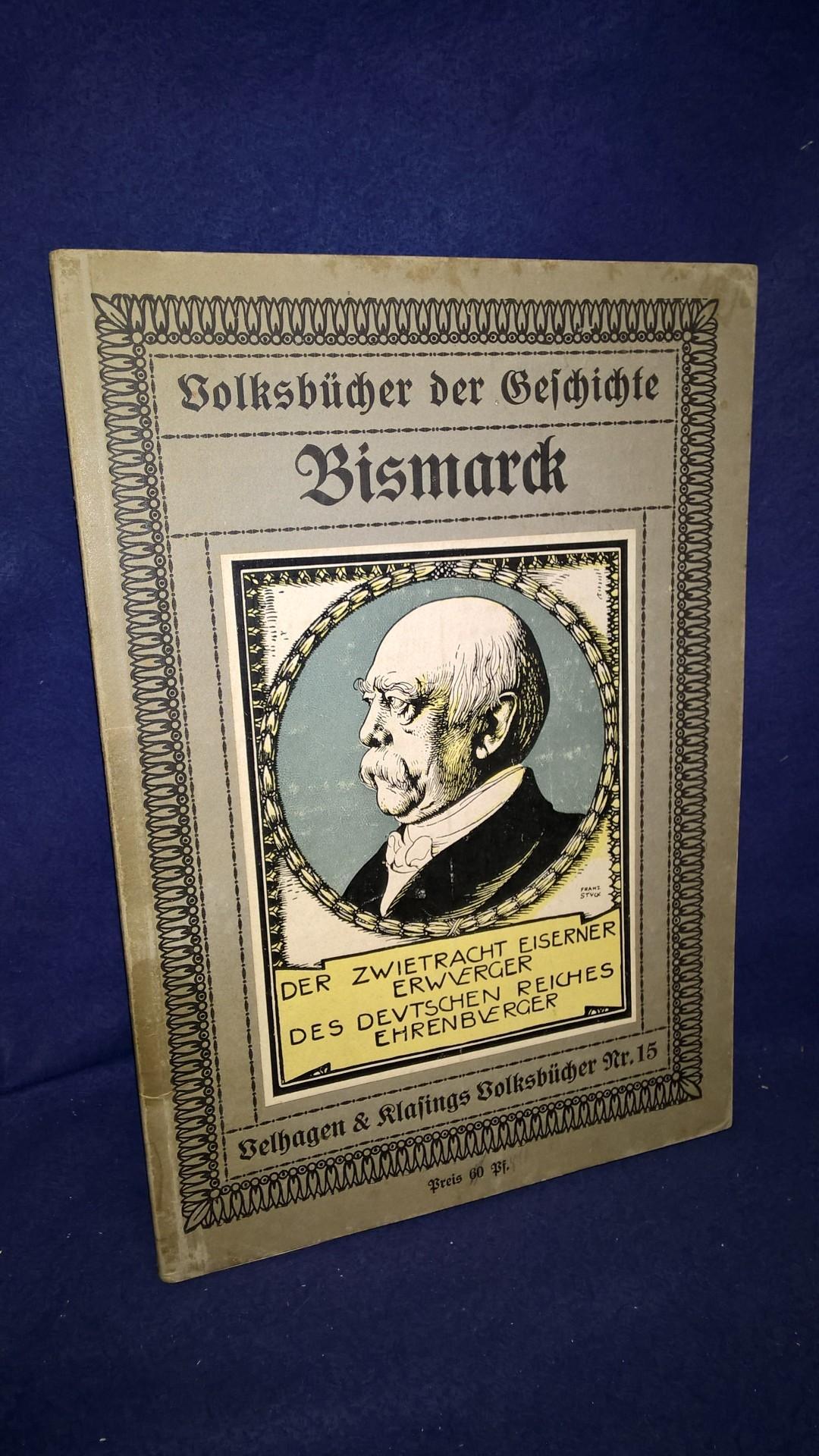 Volksbücher der Geschichte Nr. 15 - Bismarck