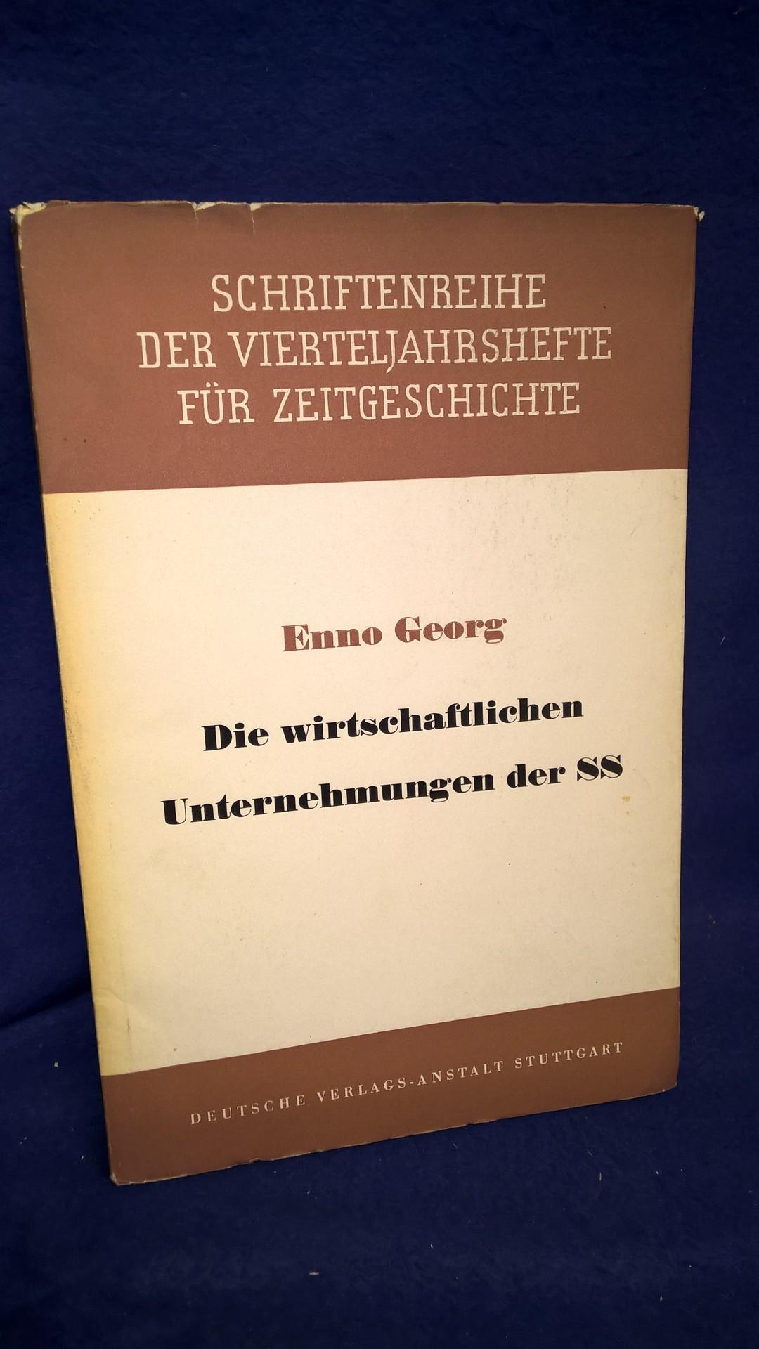 Schriftenreihe der Vierteljahreshefte für Zeitgeschichte, Nummer 7: Die wirtschaftlichen Unternehmungen der SS.