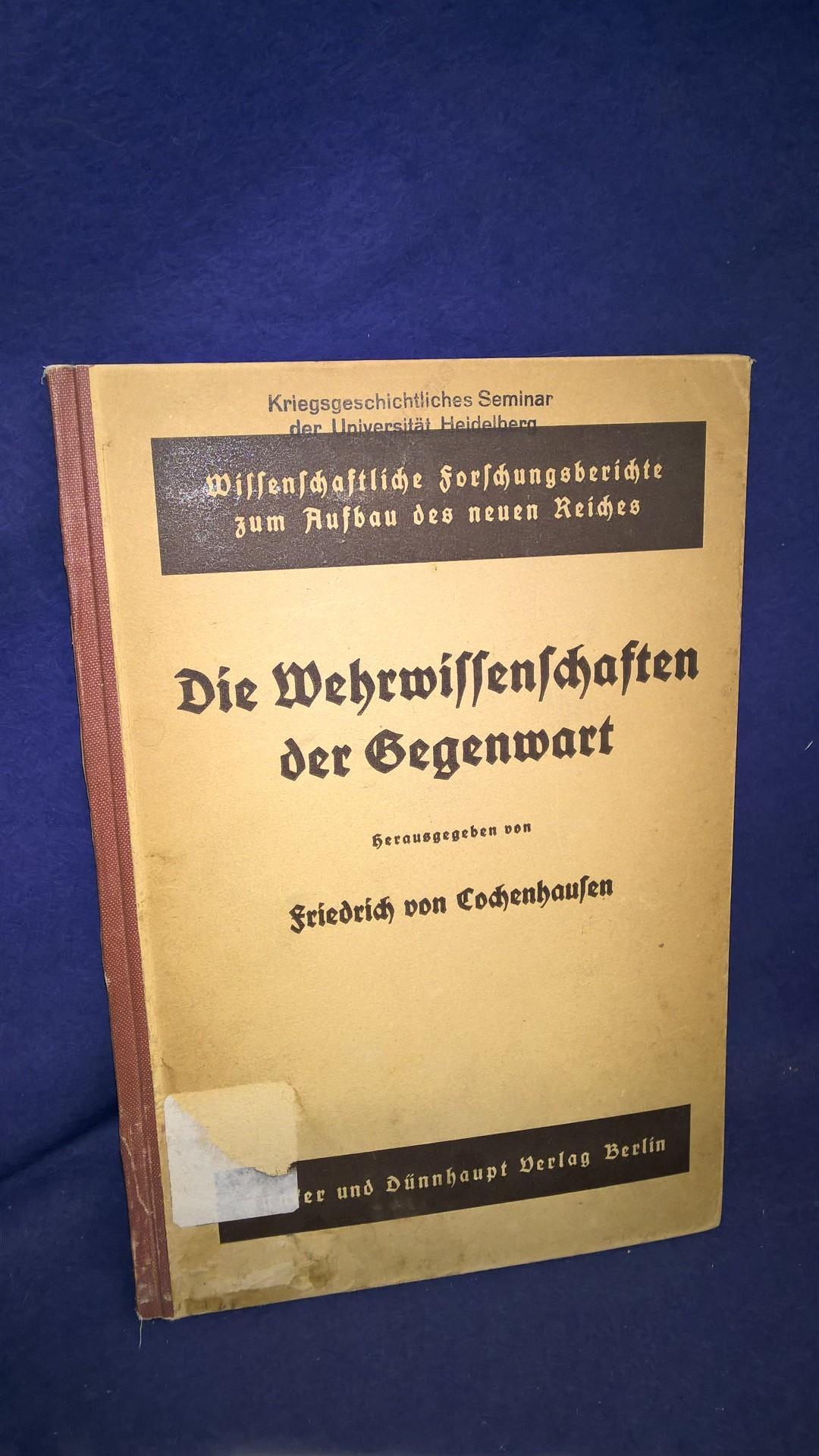 Die Wehrwissenschaften der Gegenwart.