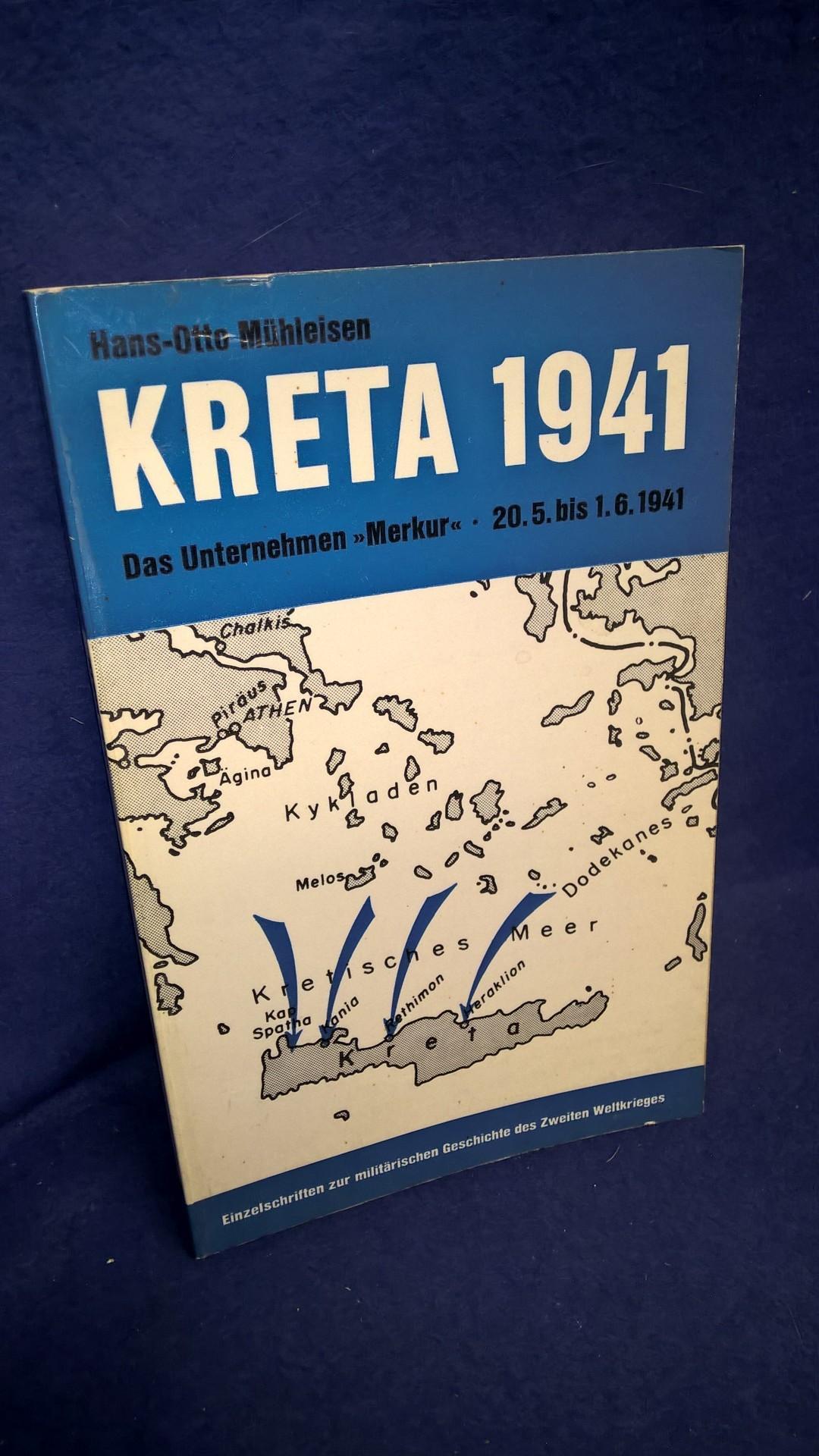 """Kreta 1941. Das Unternehmen """"Merkur"""" am 20.5. bis 1.6.1941. Aus der Reihe: Einzelschriften zur militärischen Geschichte des zweiten Weltkrieges,Band 3."""