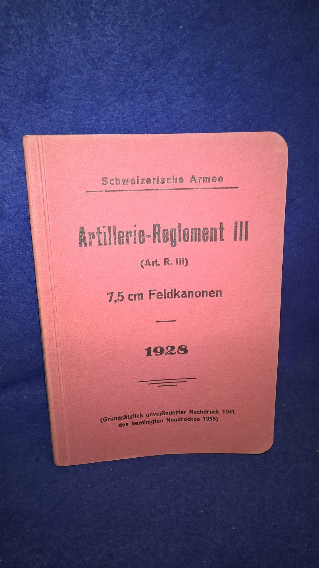 Artillerie-Reglement 7,5 cm Feldkanone (Krupp-Geschütz Modell L 30.1928, Neudruck 1941.