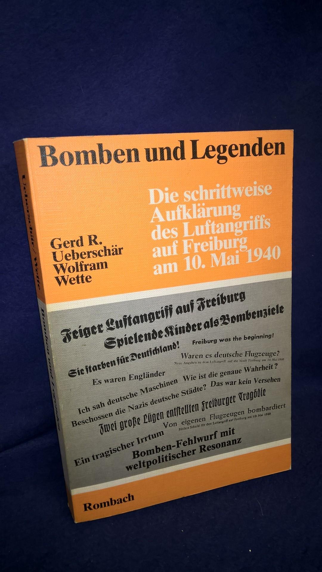 Bomben und Legenden. Die schrittweise Aufklärung des Luftangriffs auf Freiburg am 10. Mai 1940.