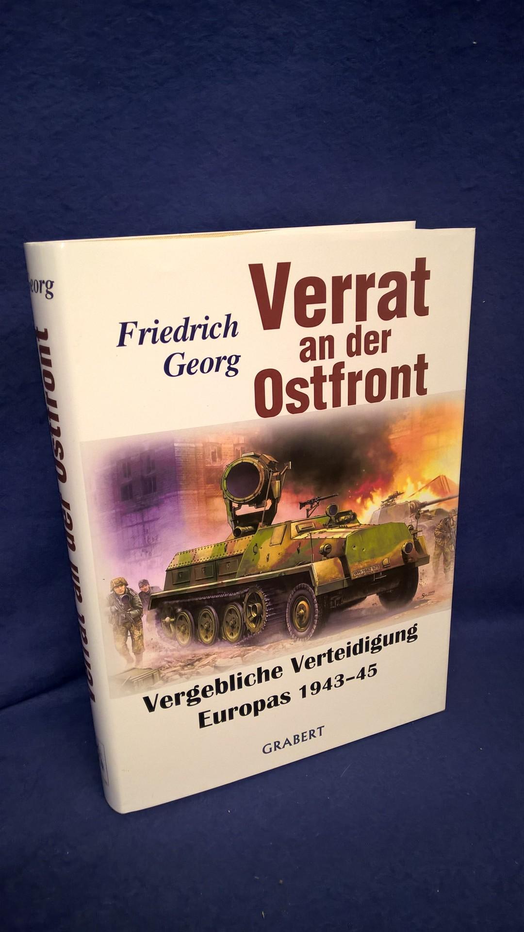 Verrat an der Ostfront - Vergebliche Verteidigung Europas 1943-45
