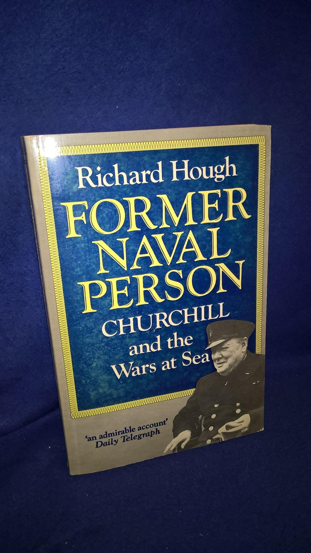 Former Naval Person Churchill and the Wars at Sea