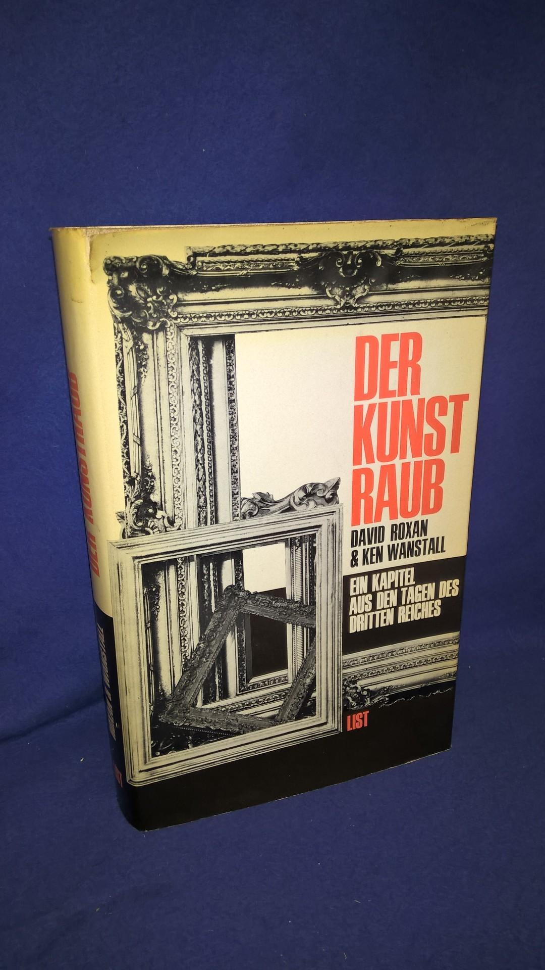 Der Kunstraub - Ein Kapitel aus den Tagen des Dritten Reiches