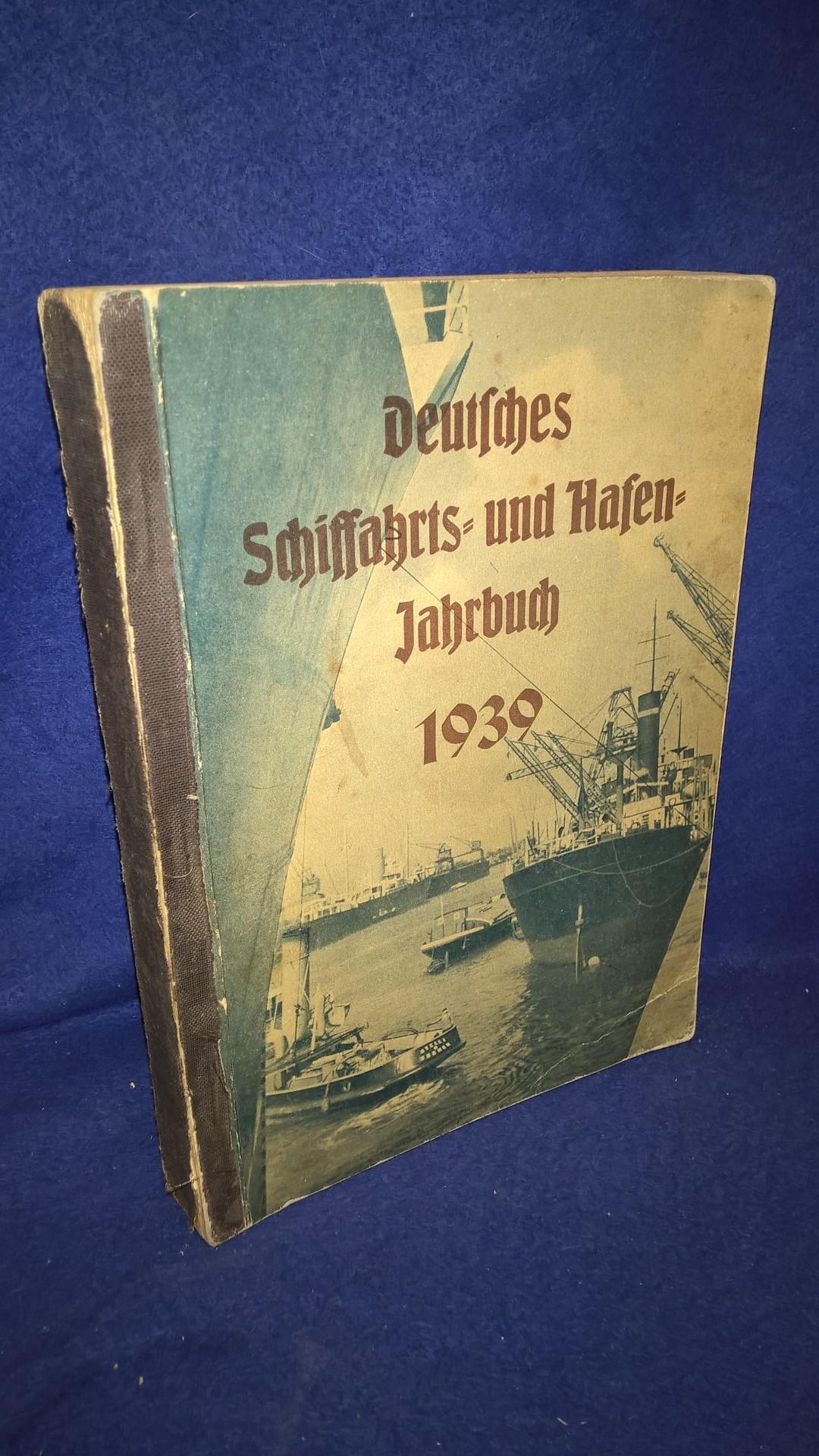 Deutsches Schiffahrt- und Hafen-Jahrbuch 1939.
