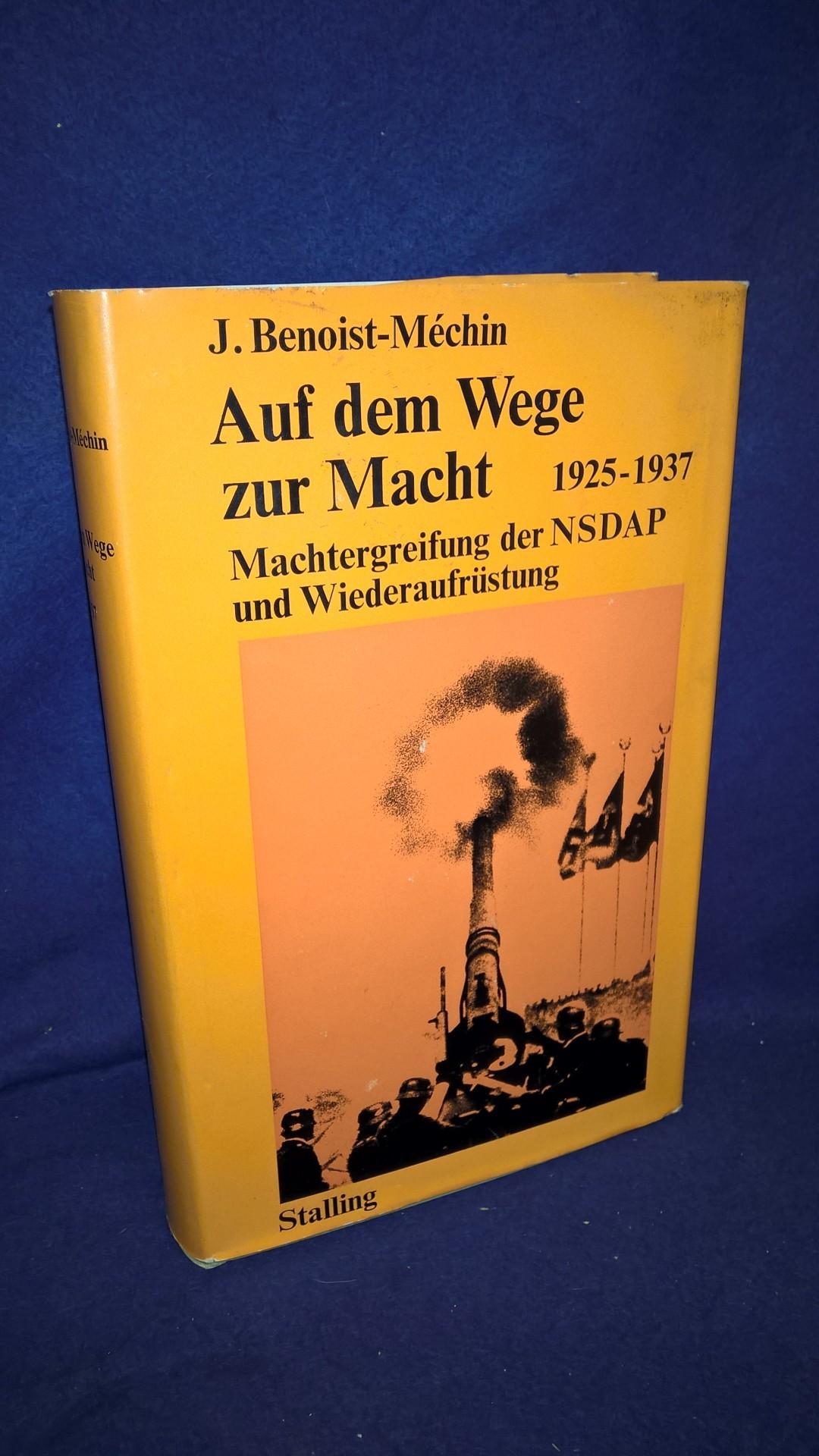 Auf dem Wege zur Macht 1925-1937. Machtergreifung der NSDAP und Wiederaufrüstung