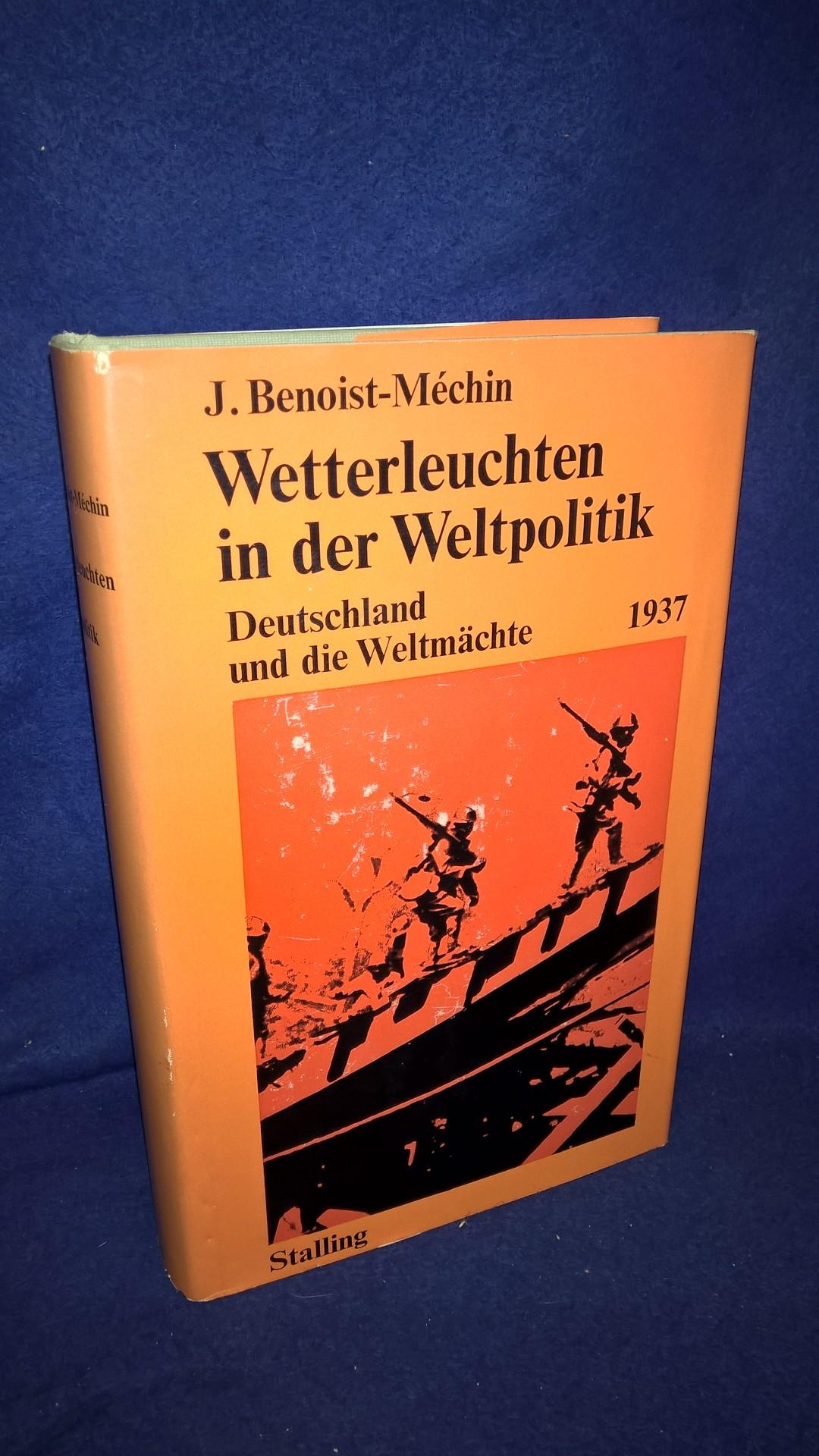 Wetterleuchten in der Weltpolitik - Deutschland und die Weltmächte 1937