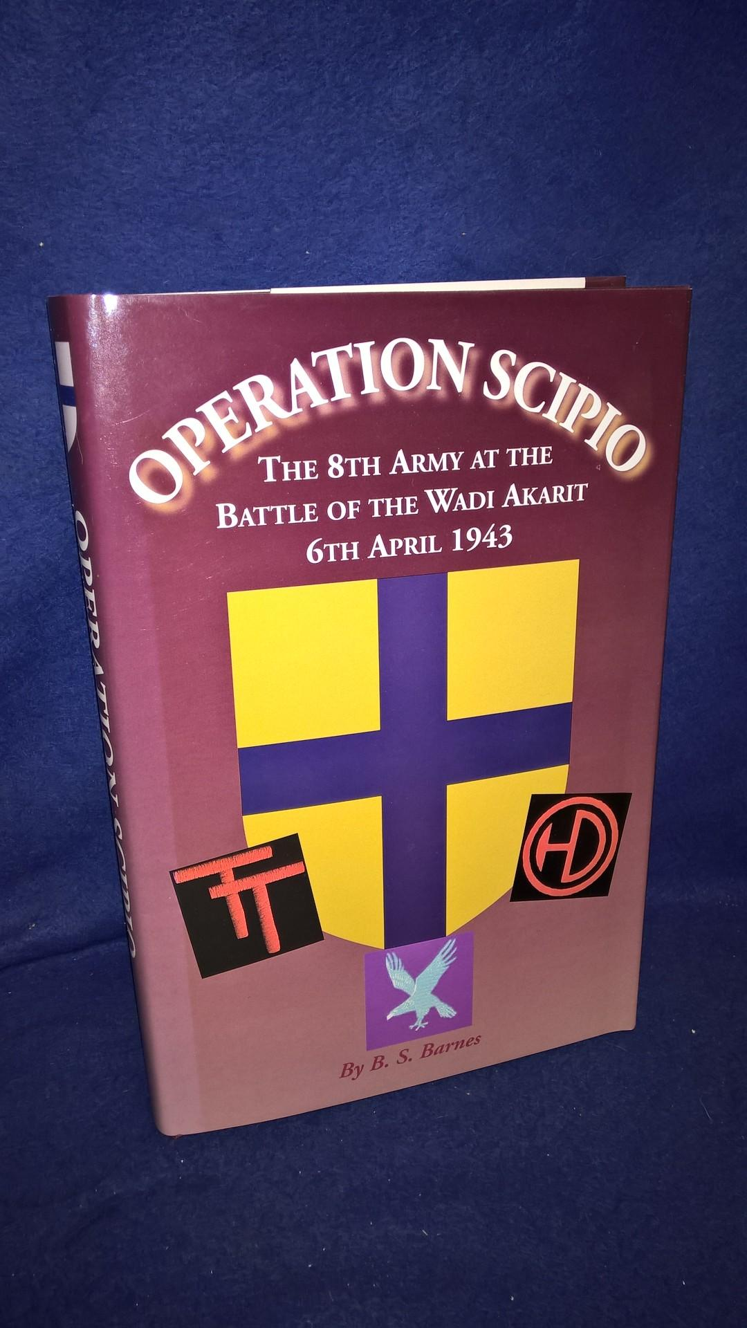 Operation Scipio (The 8th Army at the Battle of the Wadi-Akarit, 6th April 1943, Tunisia)