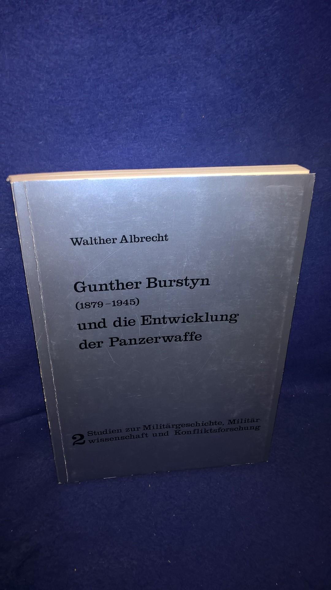 Gunther Burstyn (1879-1945) und die Entwicklung der Panzerwaffe