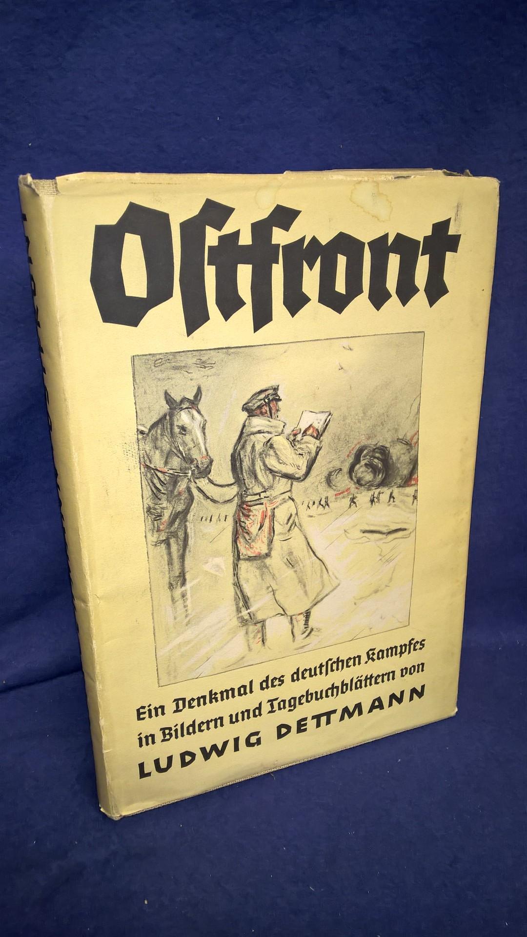 Ostfront - Ein Denkmal des deutschen Kampfes in Bildern und Tagebuchblättern