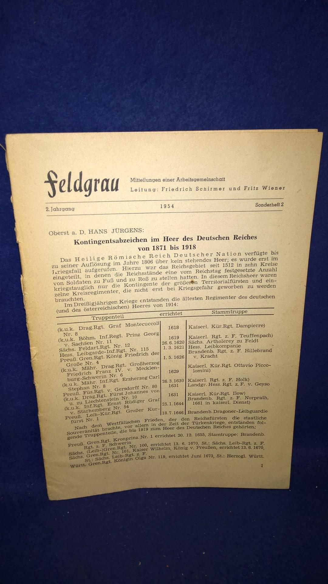 Feldgrau. Mitteilungen einer Arbeitsgemeinschaft. Sonderheft 2: Kontigentsabzeichen im Heer des Deutschen Reiches von 1871-1918. Selten!