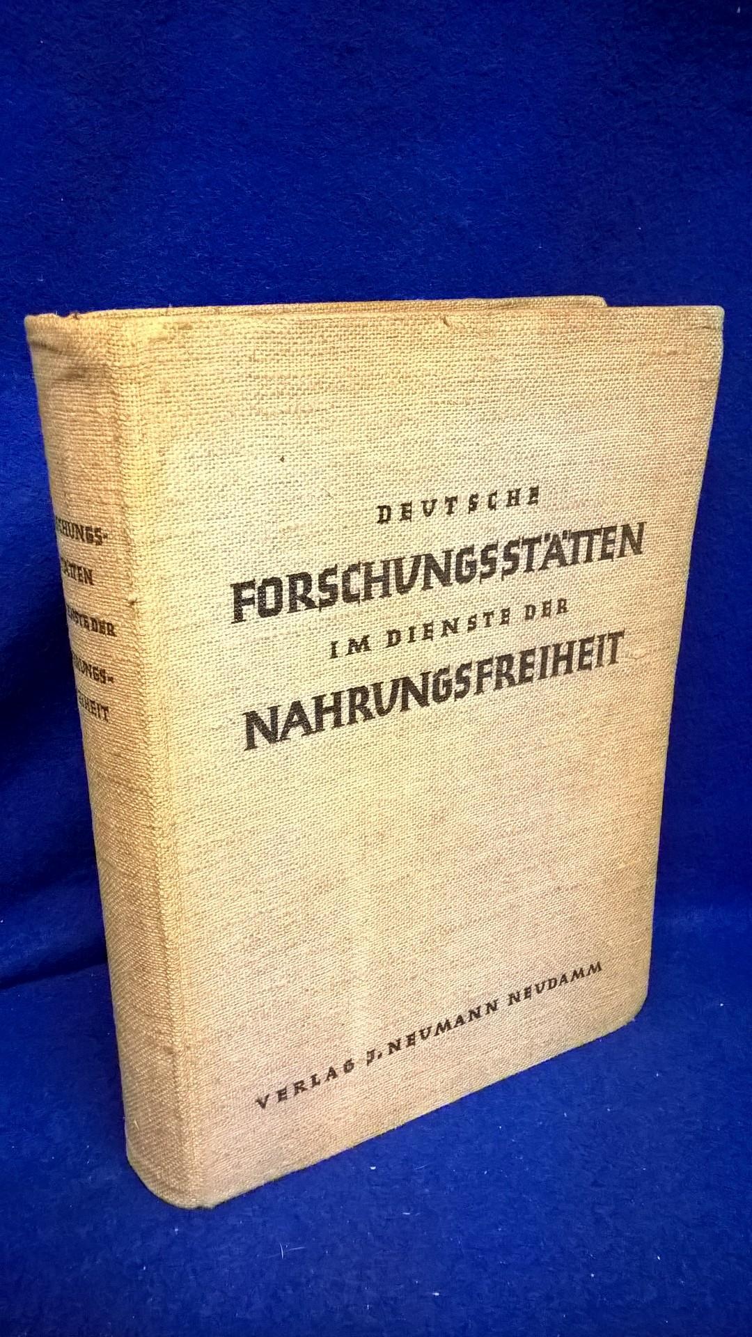 Deutsche Forschungsstätten im Dienste der Nahrungsfreiheit