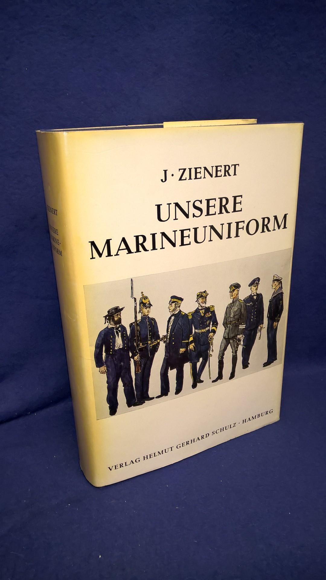 Unsere Marineuniform. Ihre geschichtliche Entstehung seit den ersten Anfängen und ihre zeitgemäße Weiterentwicklung von 1816 bis 1969.