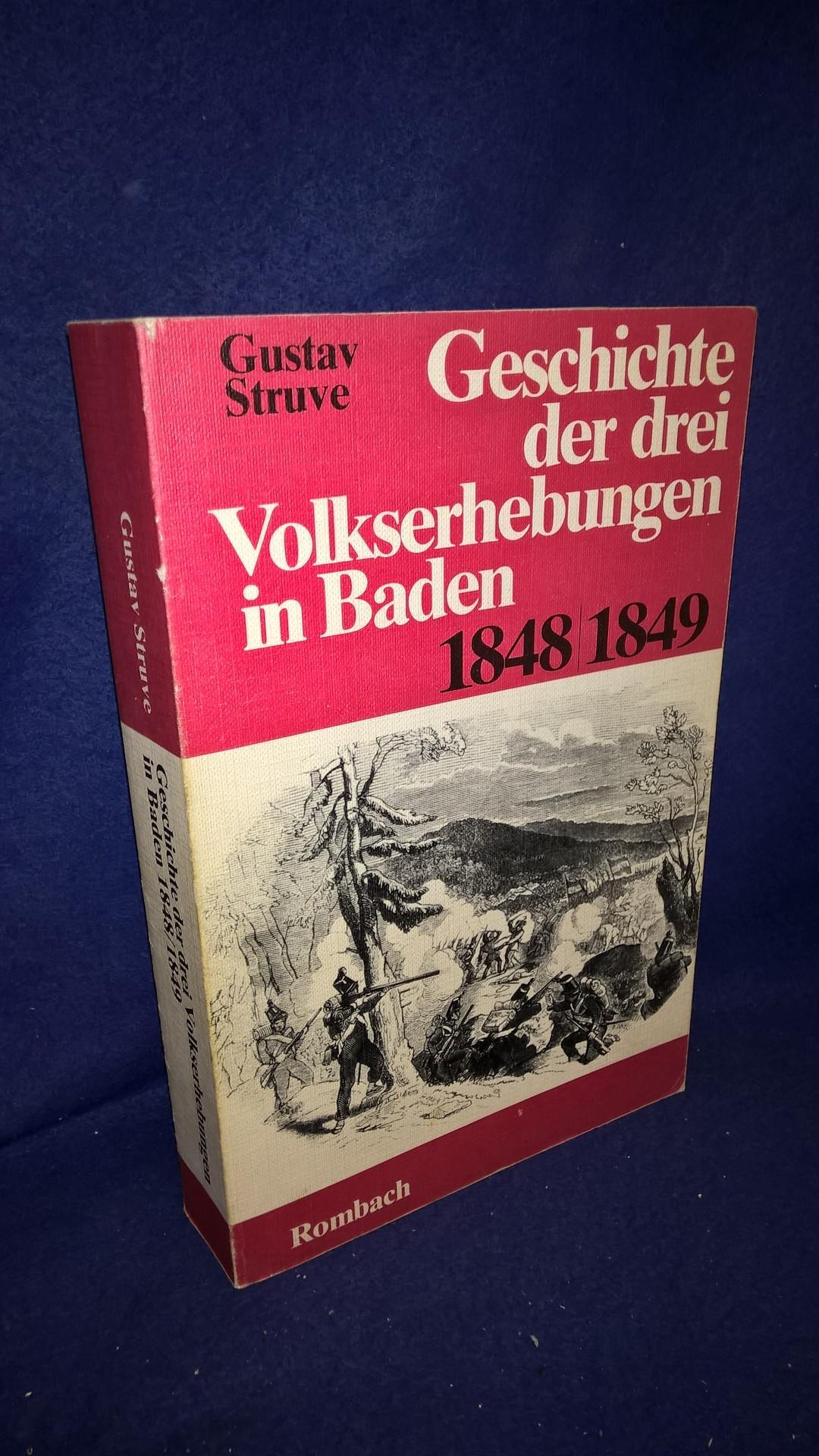 Geschichte der drei Volkserhebungen in Baden 1848/1849