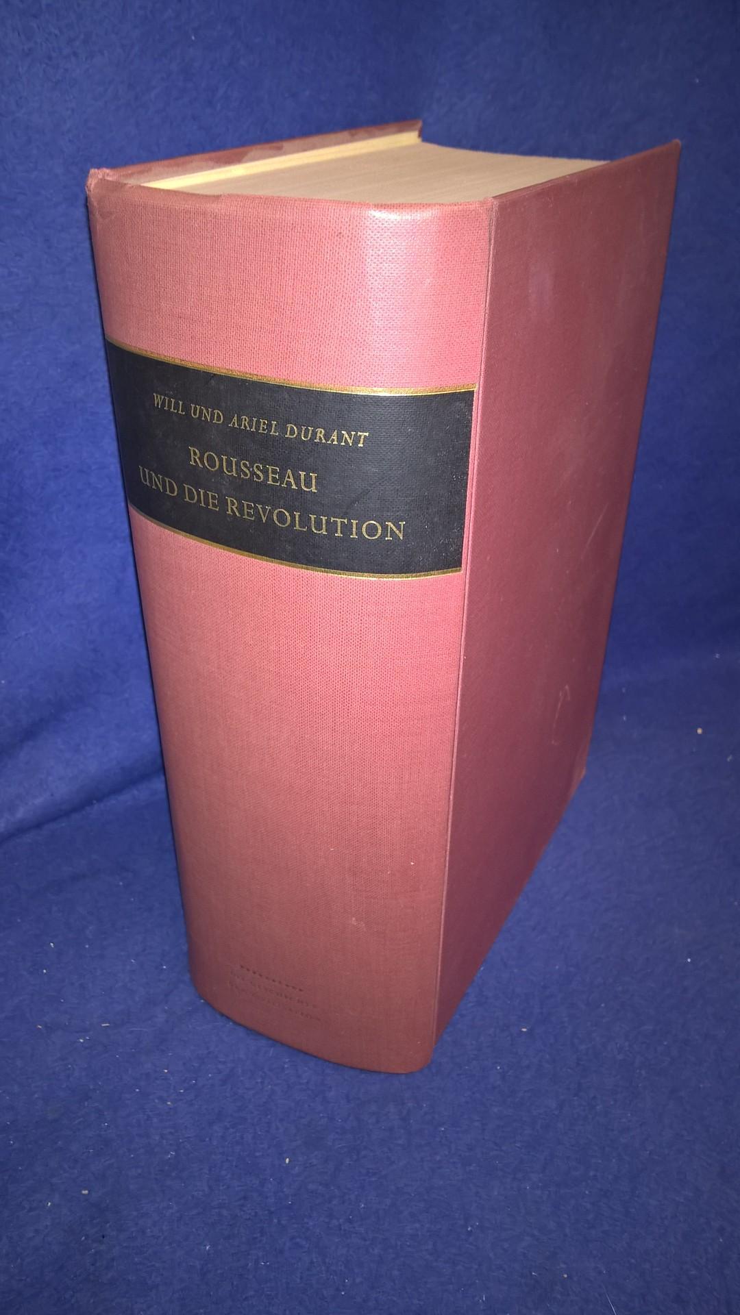 Rousseau und die Revolution. Eine Kulturgeschichte Frankreichs, Deutschlands und Englands von 1756 bis 1789 und des übrigen Europa von 1715 bis 1789