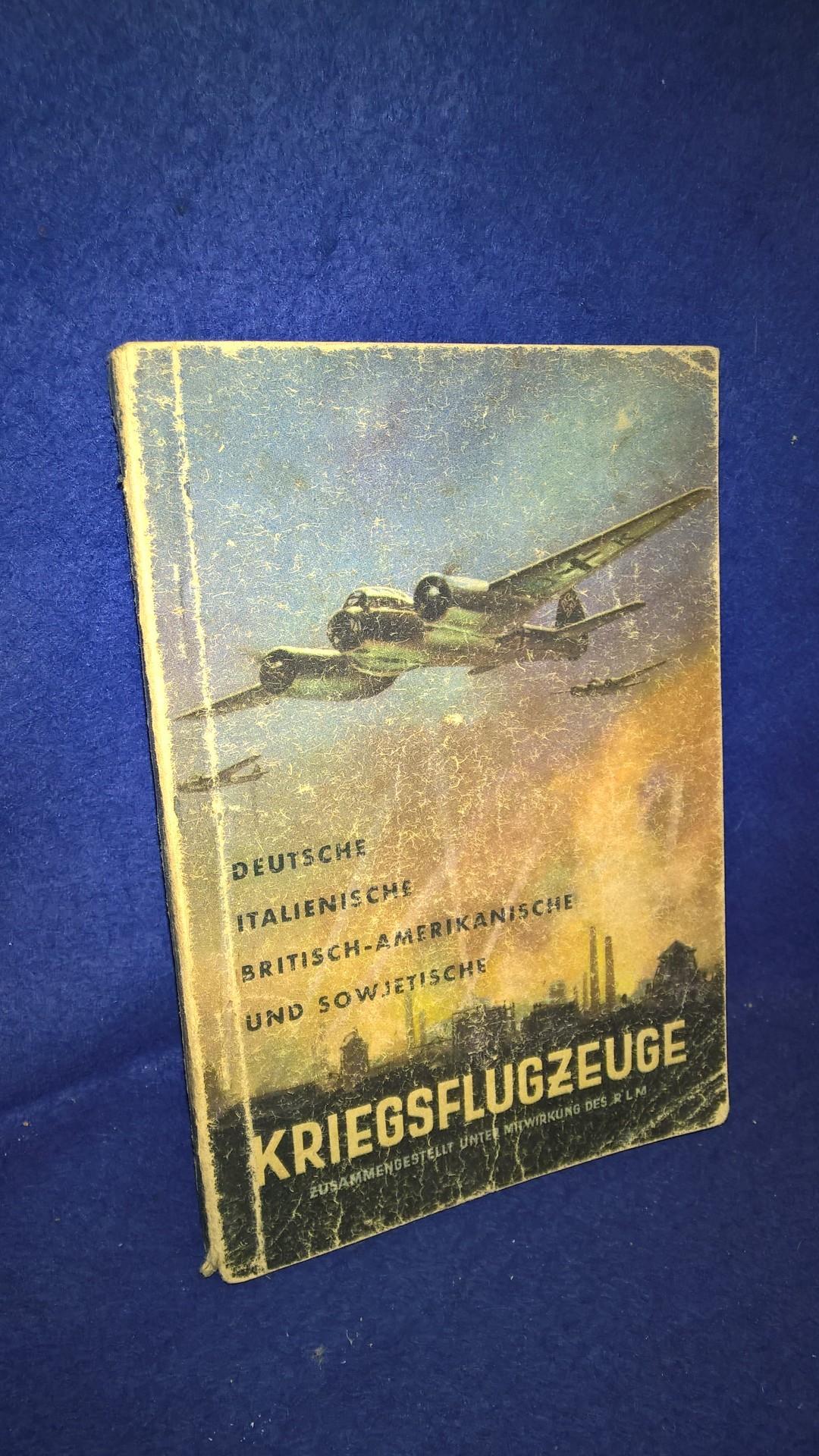 Deutsche, Italienische britisch-amerikanische und sowjetische Kriegsflugzeuge. Ansprache, Erkennen, Bewaffnung usw. Ausgabe Sommer 1942.