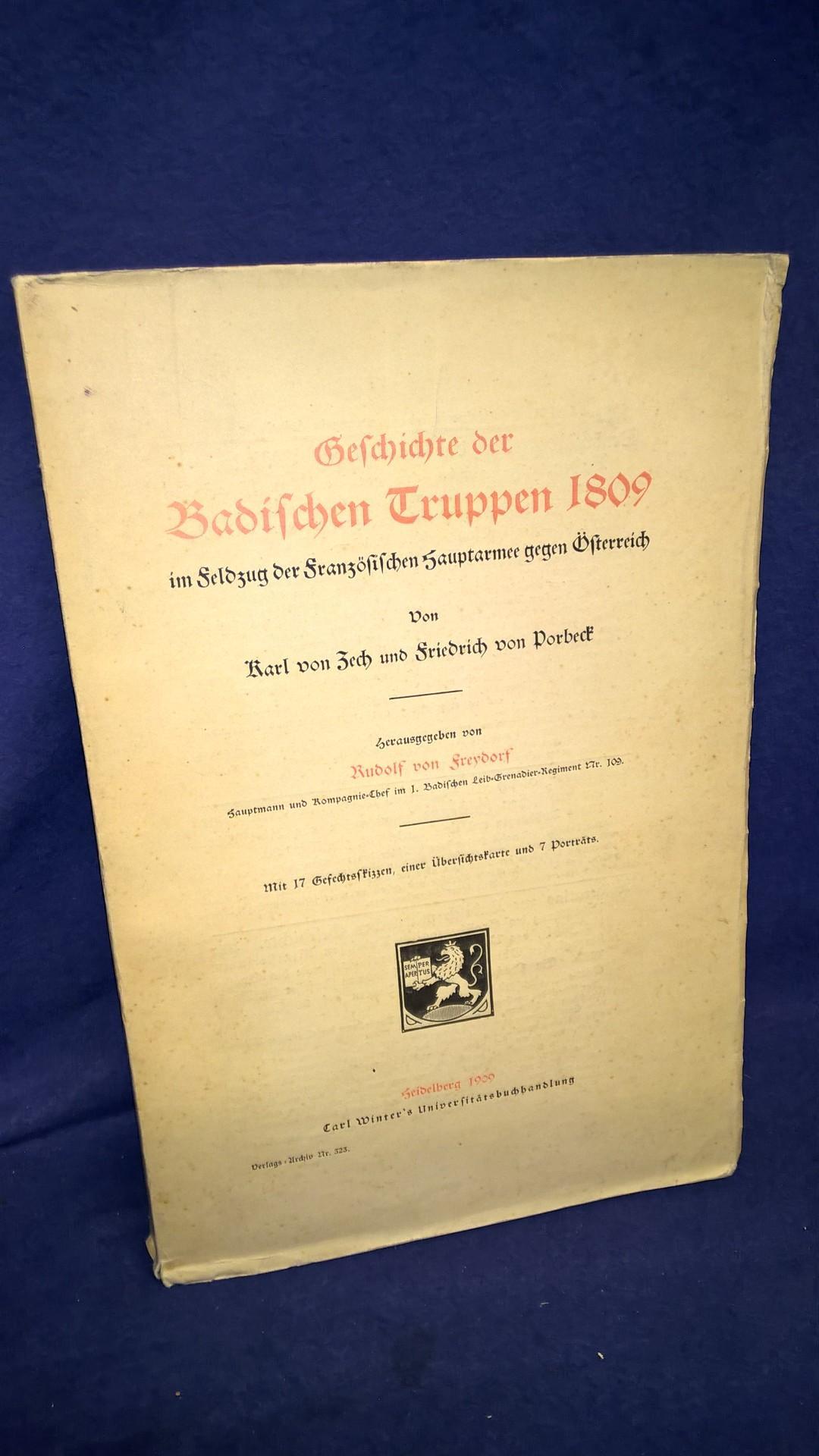 Geschichte der Badischen Truppen 1809. Im Feldzug der französischen Hauptarmee gegen Österreich.