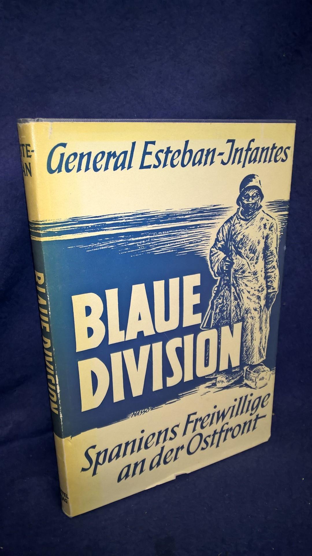 """""""Blaue Division"""". Spaniens Freiwillige an der Ostfront."""