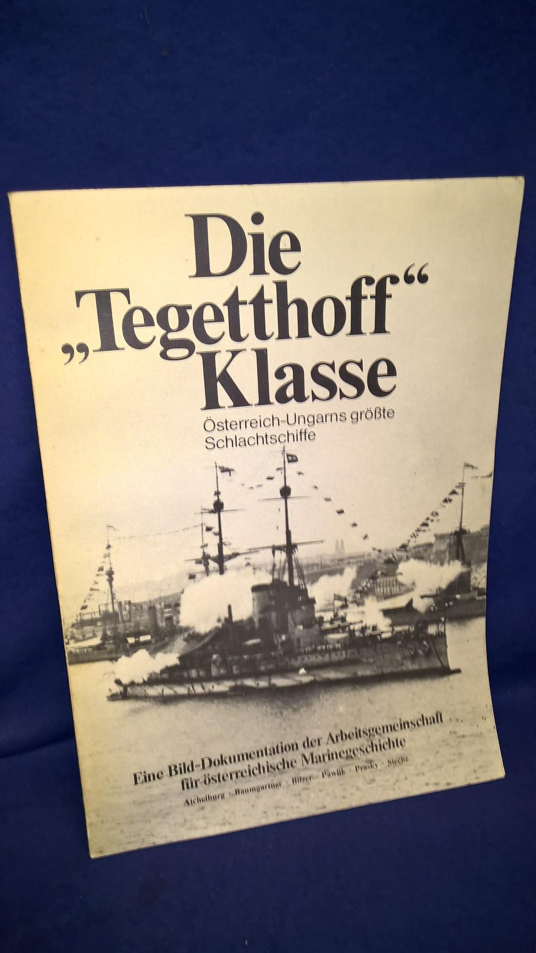 """Die """"Tegetthoff""""-Klasse. Österreich-Ungarns grösste Schlachtschiffe."""