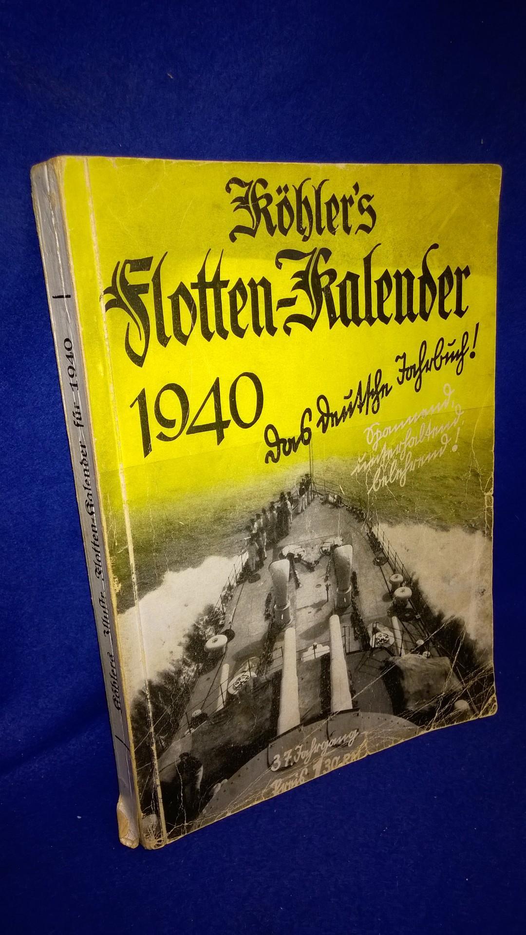 Köhlers Flotten-Kalender 1940. 37. Jahrgang