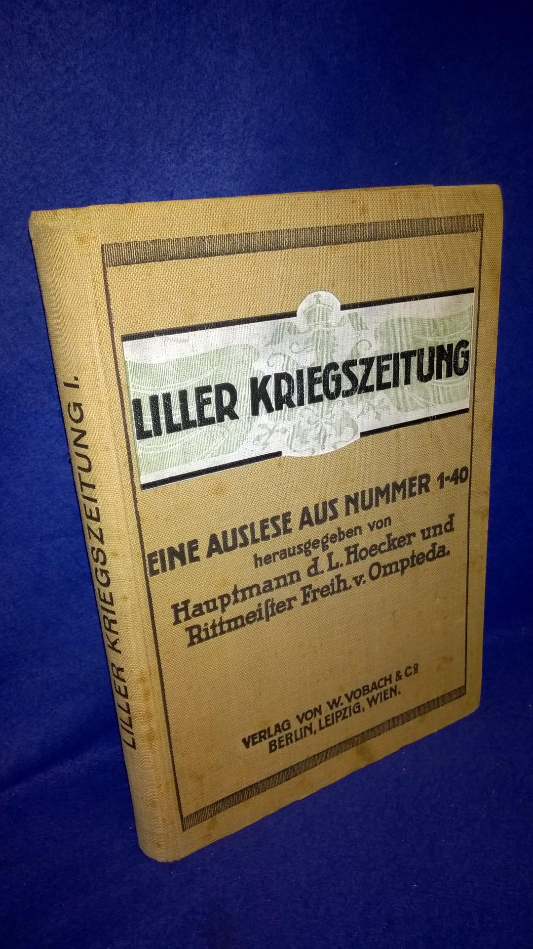 Liller Kriegszeitung. Eine Auslese aus Nummer 1-40.