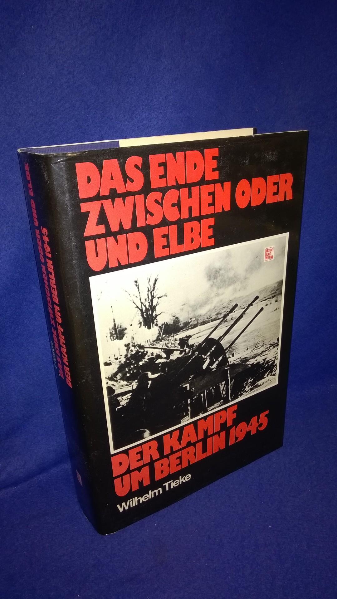 Das Ende zwischen Oder und Elbe. Der Kampf um Berlin 1945.