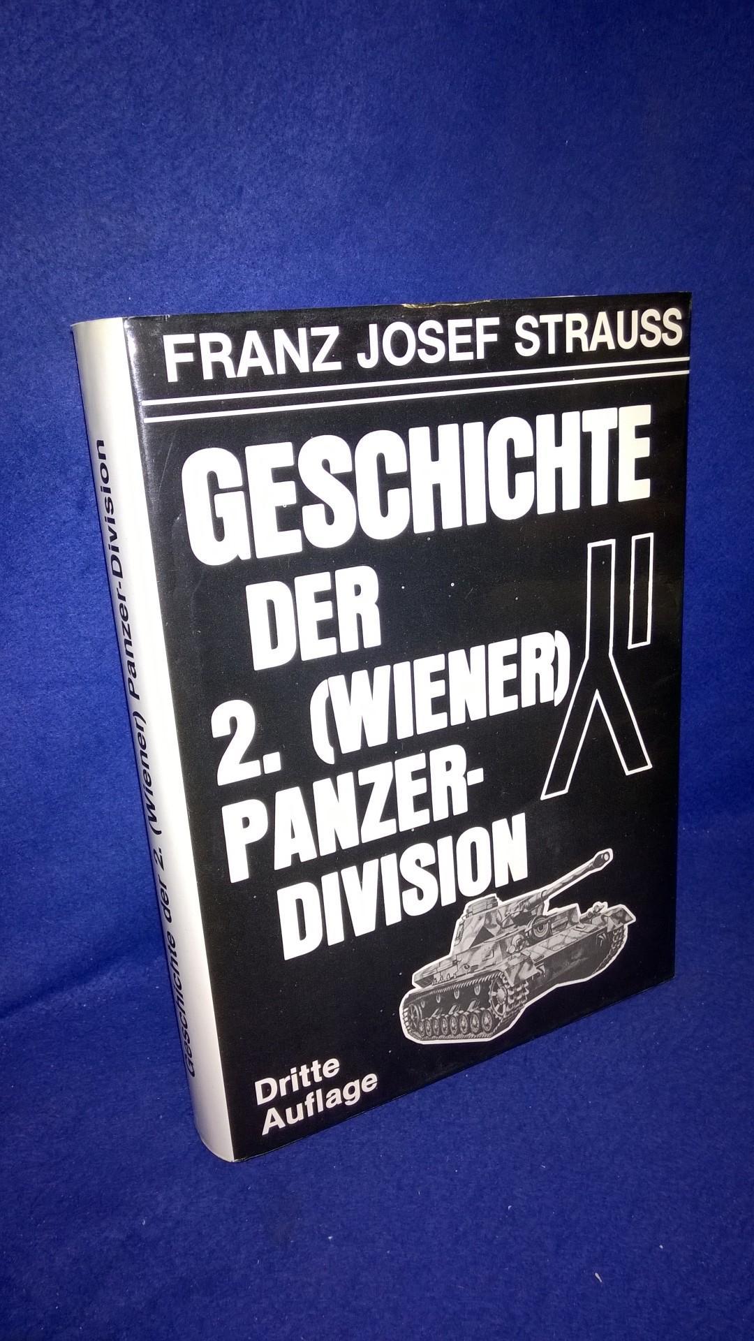 Die Geschichte der 2. (Wiener) Panzer-Division.