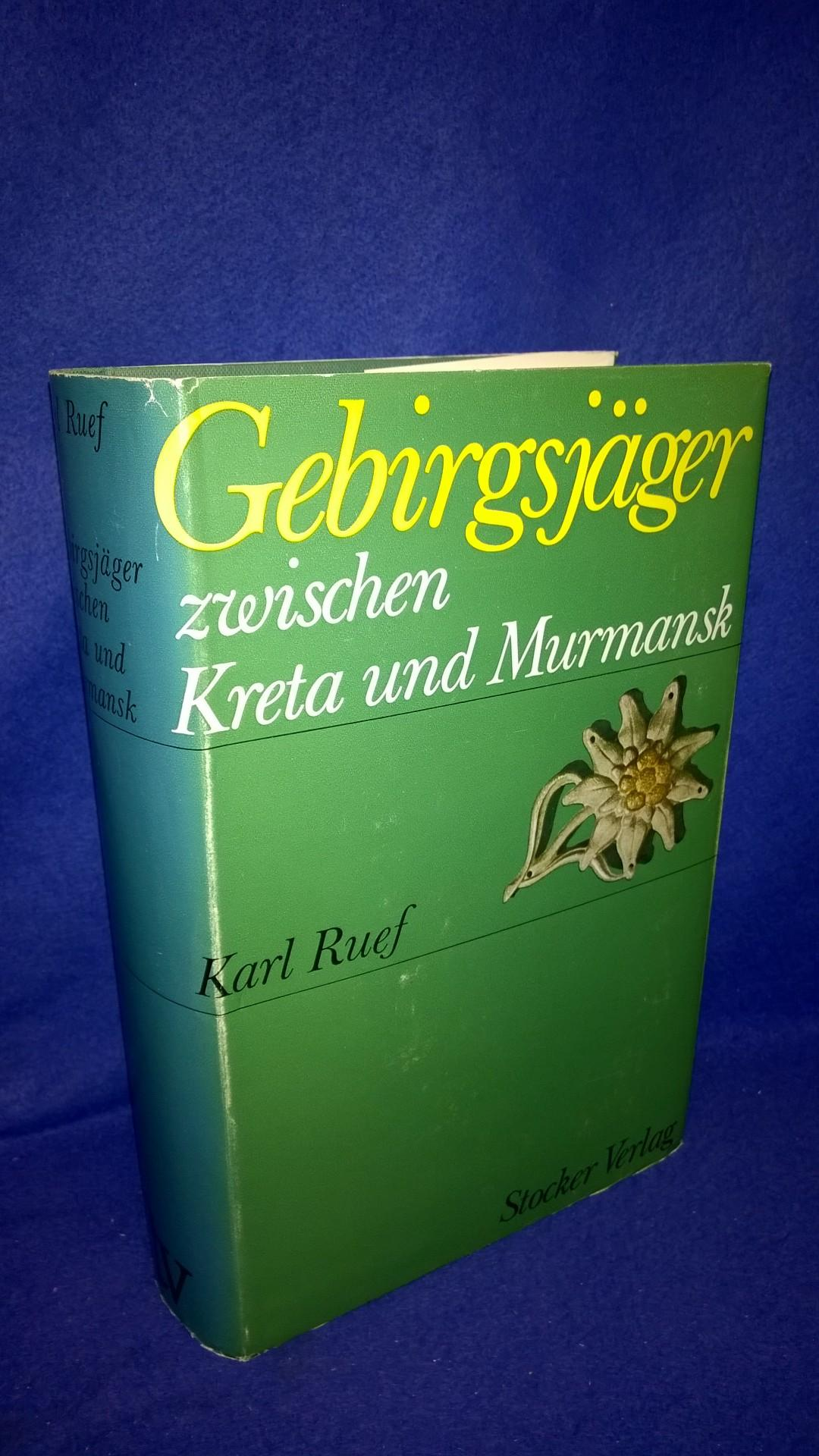 Gebirgsjäger zwischen Kreta und Murmansk. Die Schicksale der 6. Gebirgsdivision. Ein Gedenkbuch.