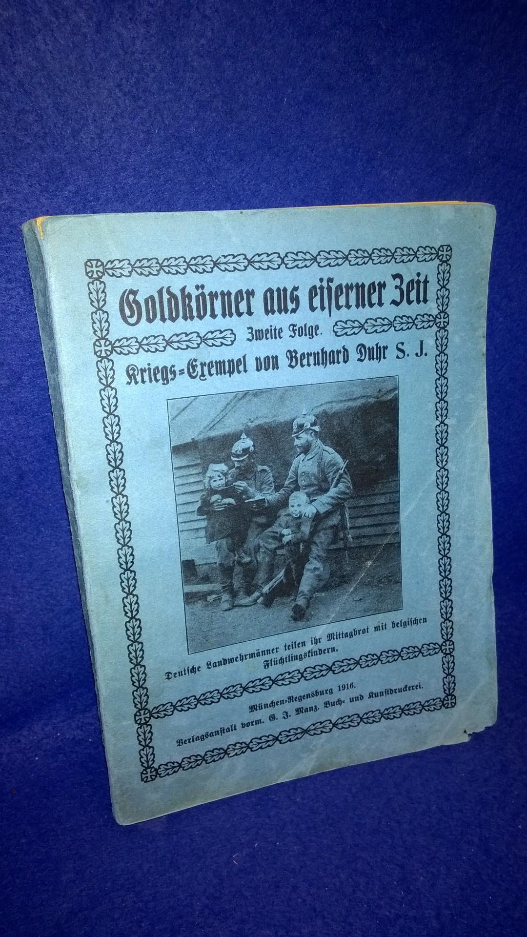 Goldkörner aus eiserner Zeit: 2. Folge.Kriegs-Exempel.