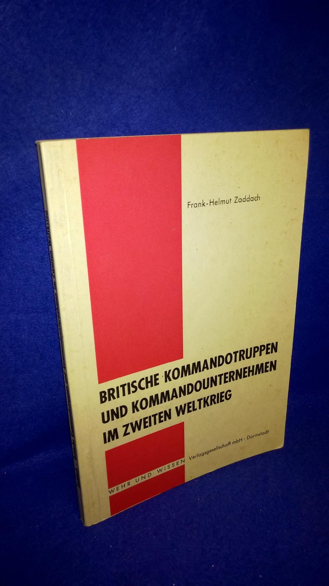 Britische Kommandotruppen und Kommandounternehmen im Zweiten Weltkrieg.