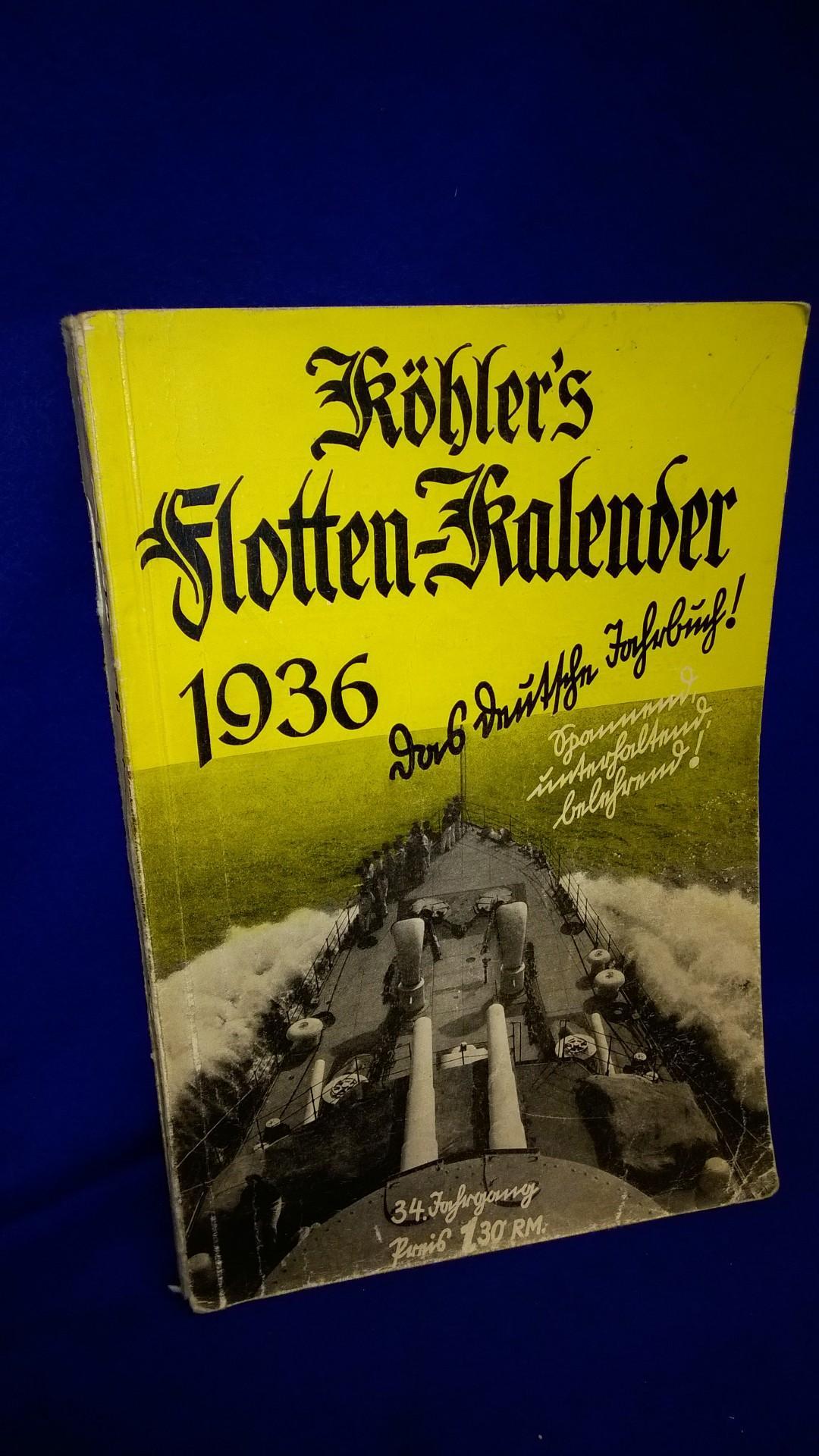 Köhlers Flotten-Kalender 1936. 34 Jahrgang.