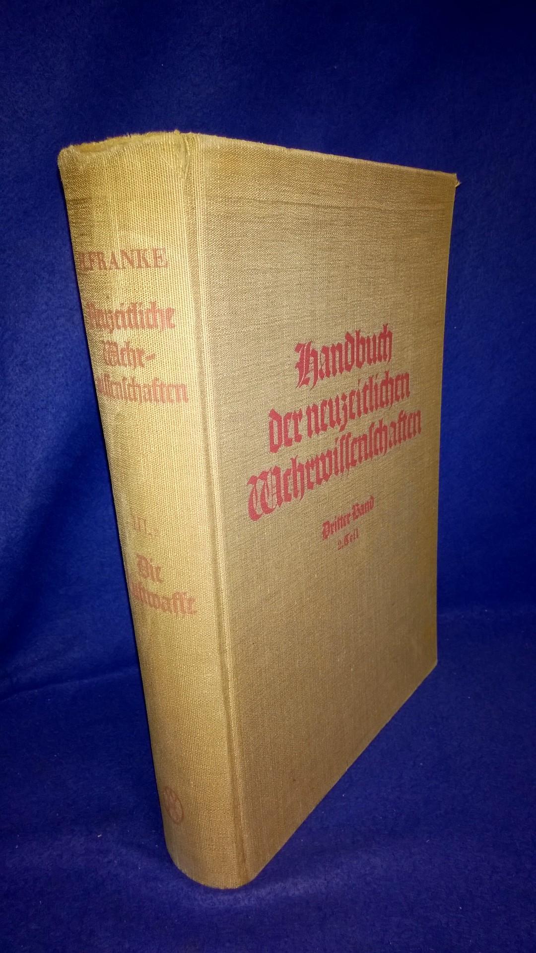 Handbuch der neuzeitlichen Wehrwissenschaften. Dritter Band. 2.Teil: Die Luftwaffe.